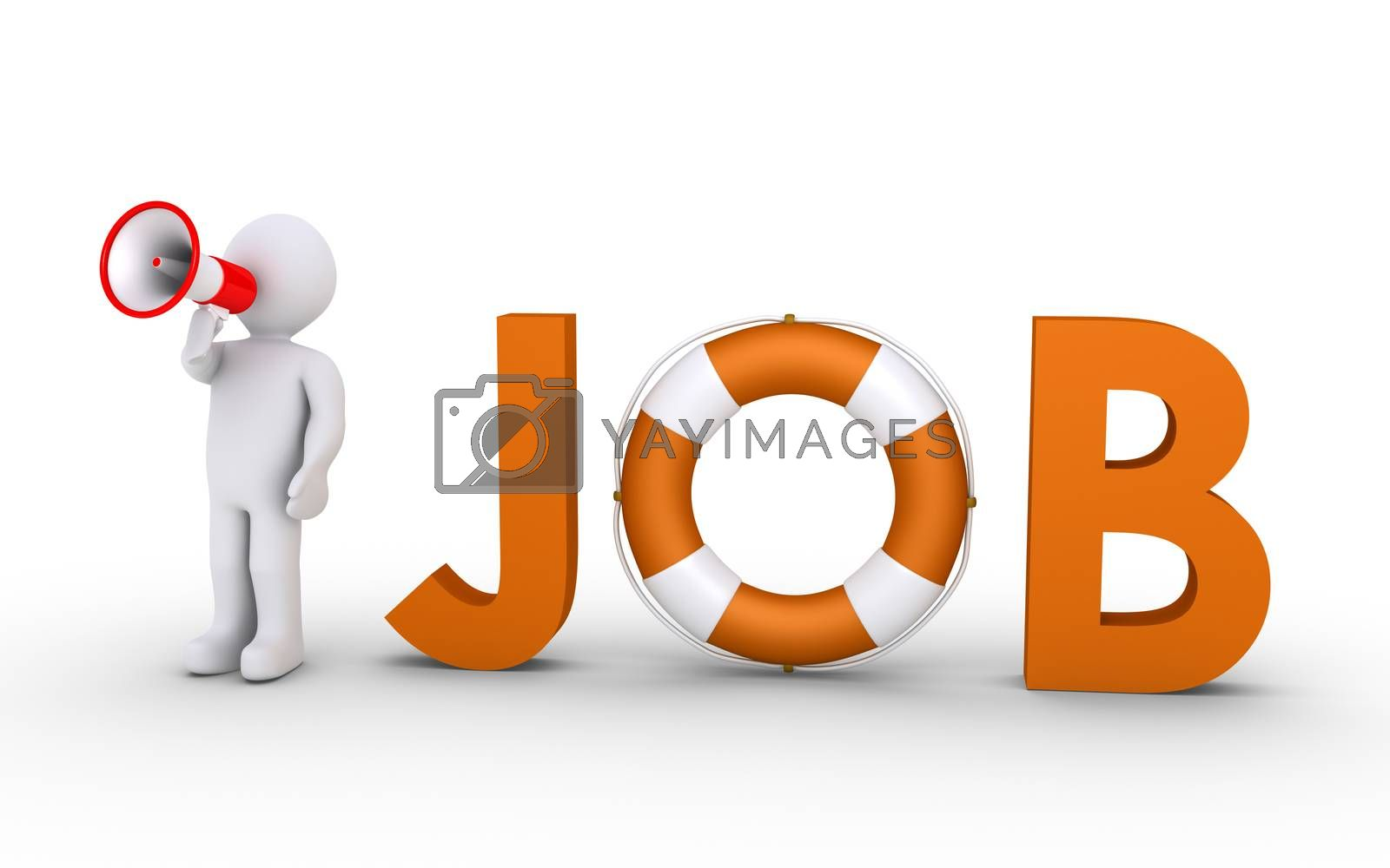 3d JOB word with a lifebelt included and a person with megaphone