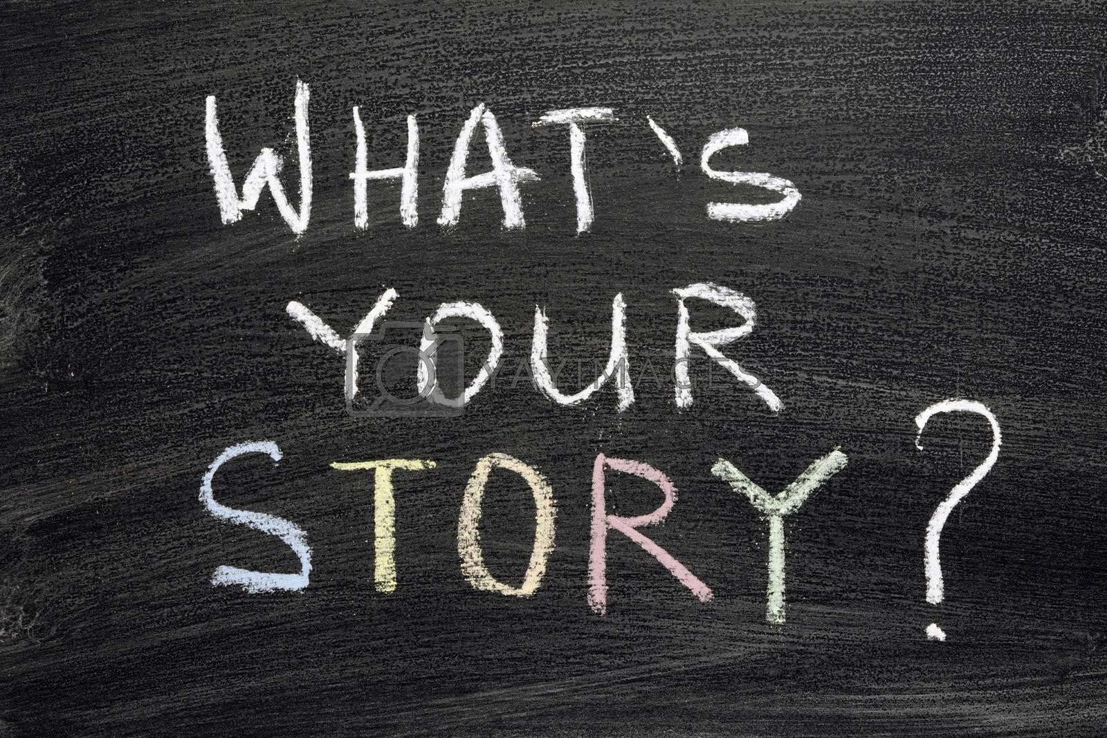 what's your story question written on blackboard