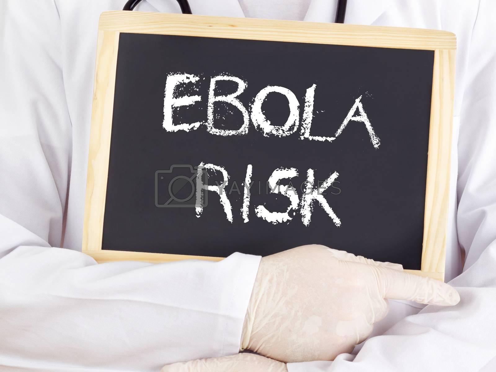 Doctor shows information: Ebola risk