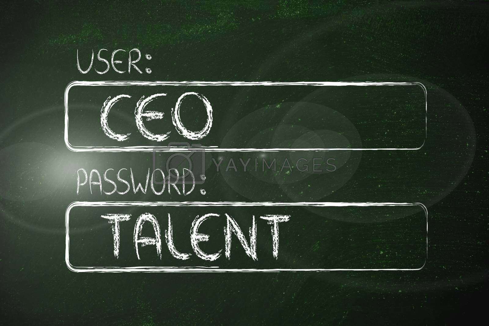 user and password: concept of talented CEO