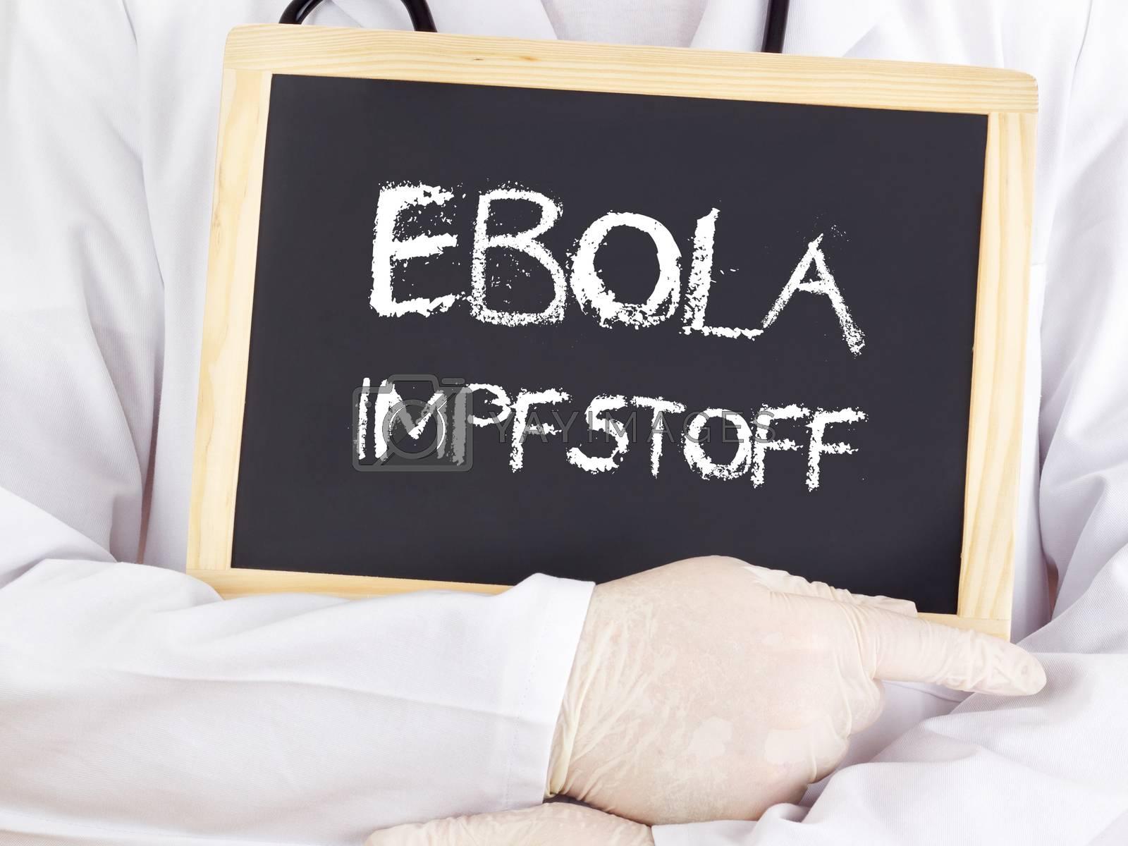 Doctor shows information: Ebola serum in german language