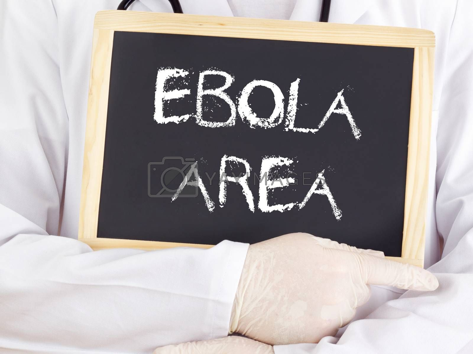 Doctor shows information: Ebola area