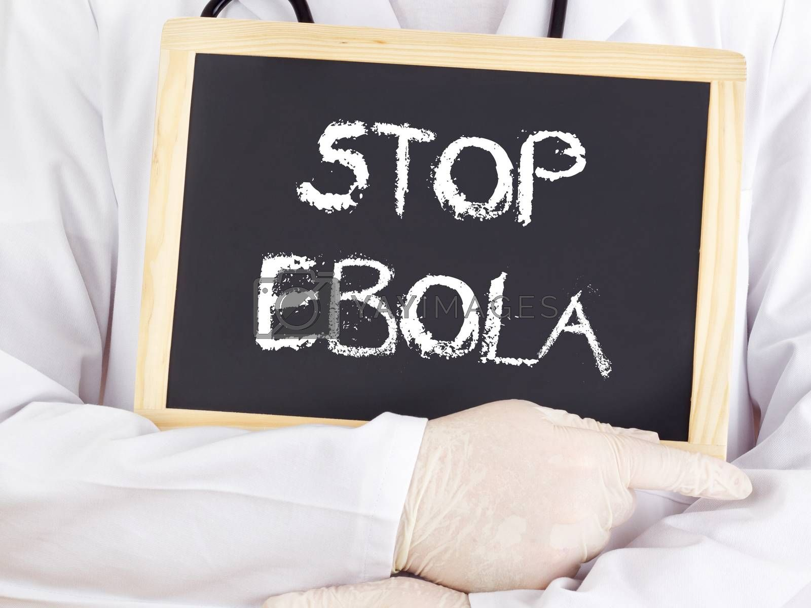 Doctor shows information: stop Ebola by gwolters