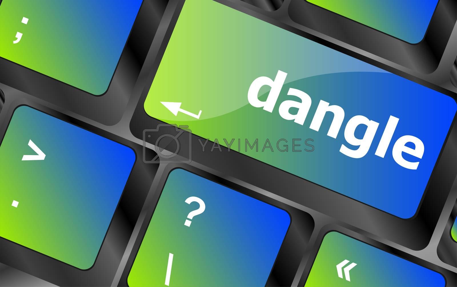 dangle word on computer keyboard key
