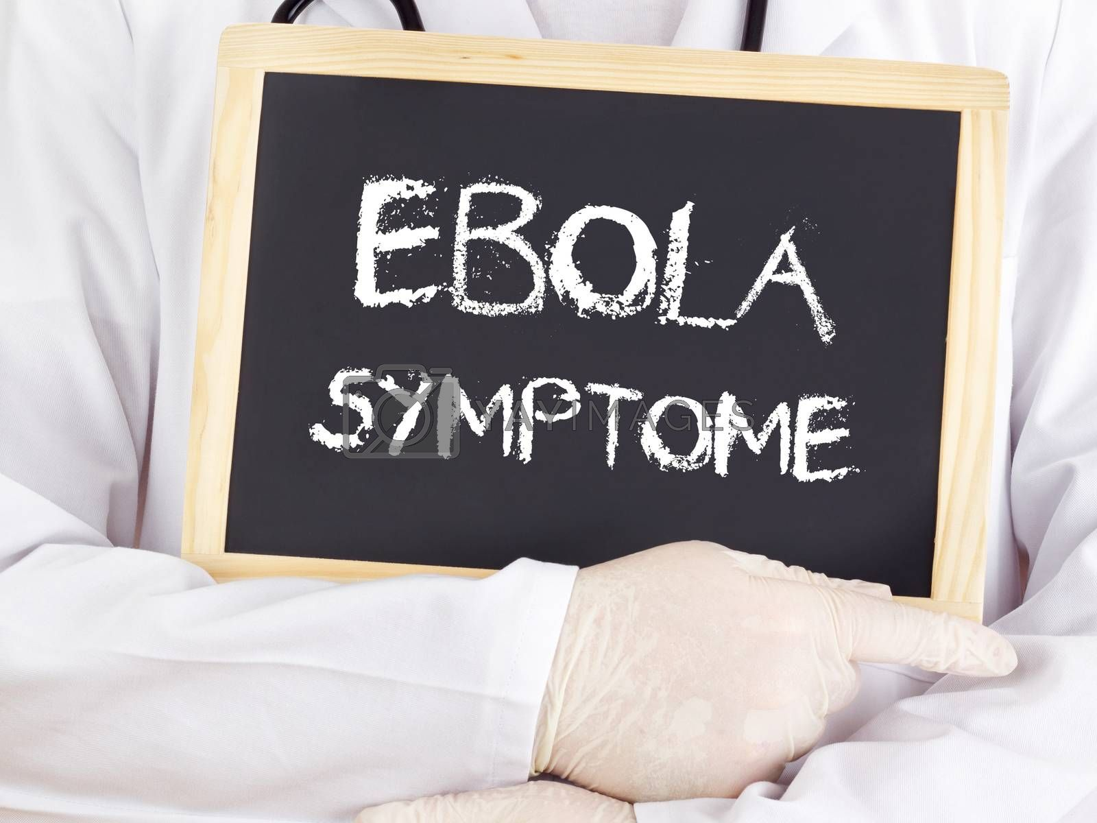 Royalty free image of Doctor shows information: Ebola symptoms in german by gwolters