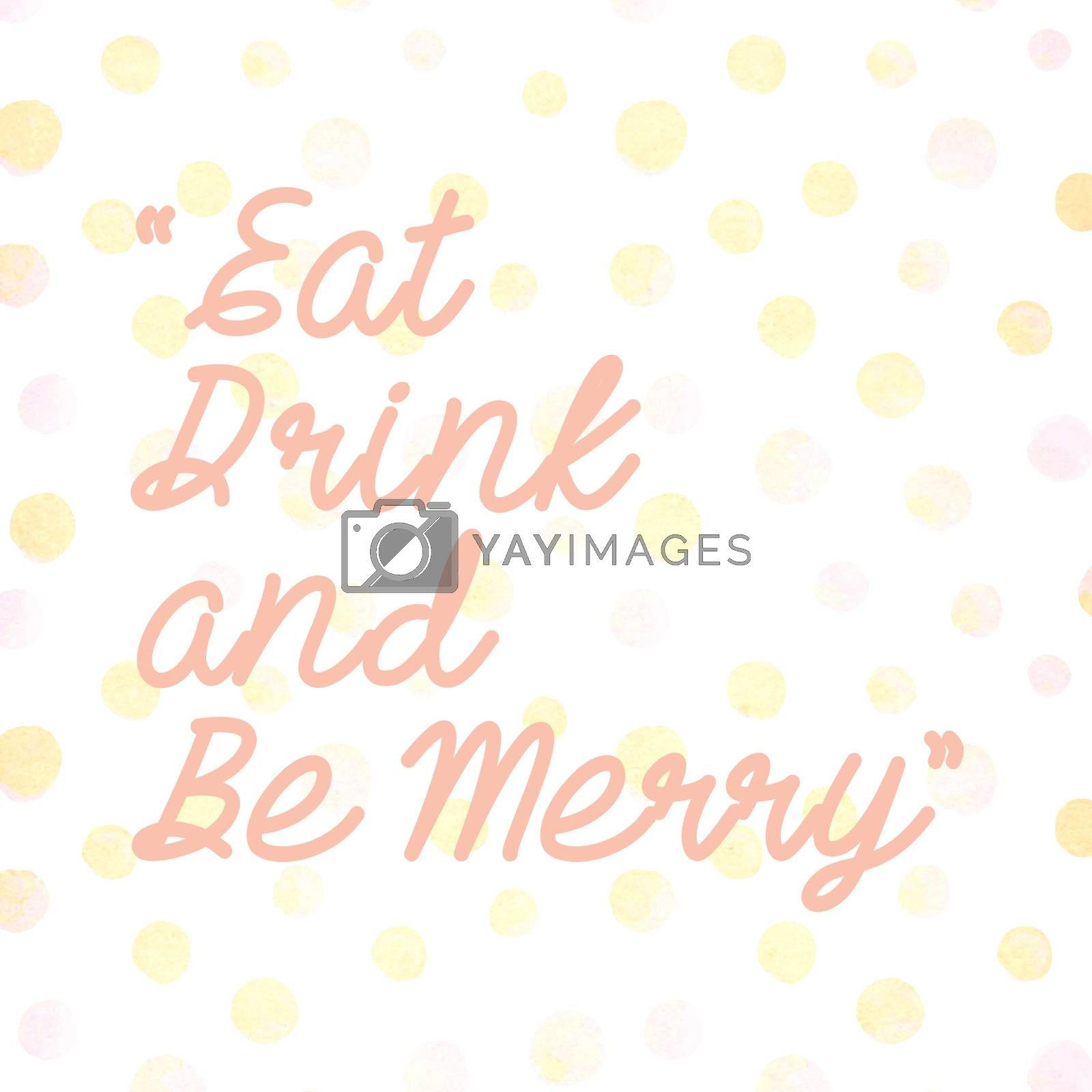 Inspirational motivating quote for holiday concept