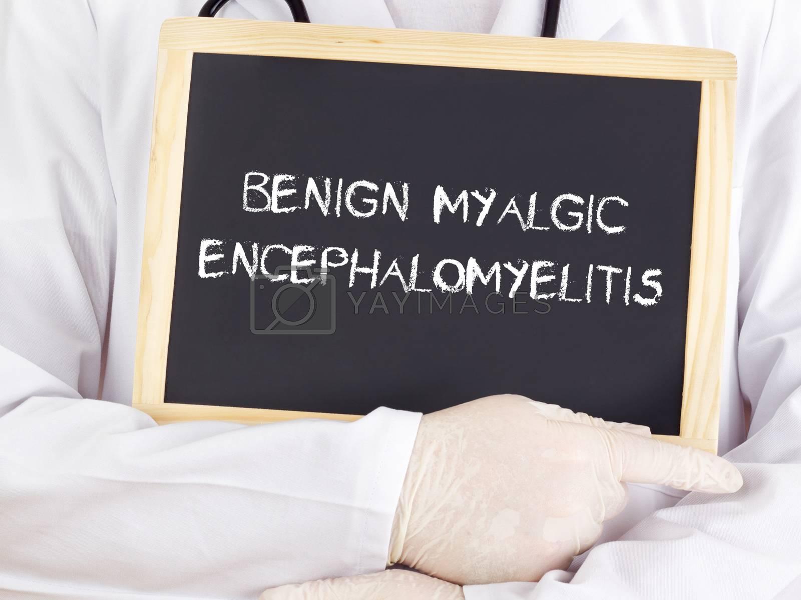 Royalty free image of Doctor shows information: benign myalgic encephalomyelitis by gwolters