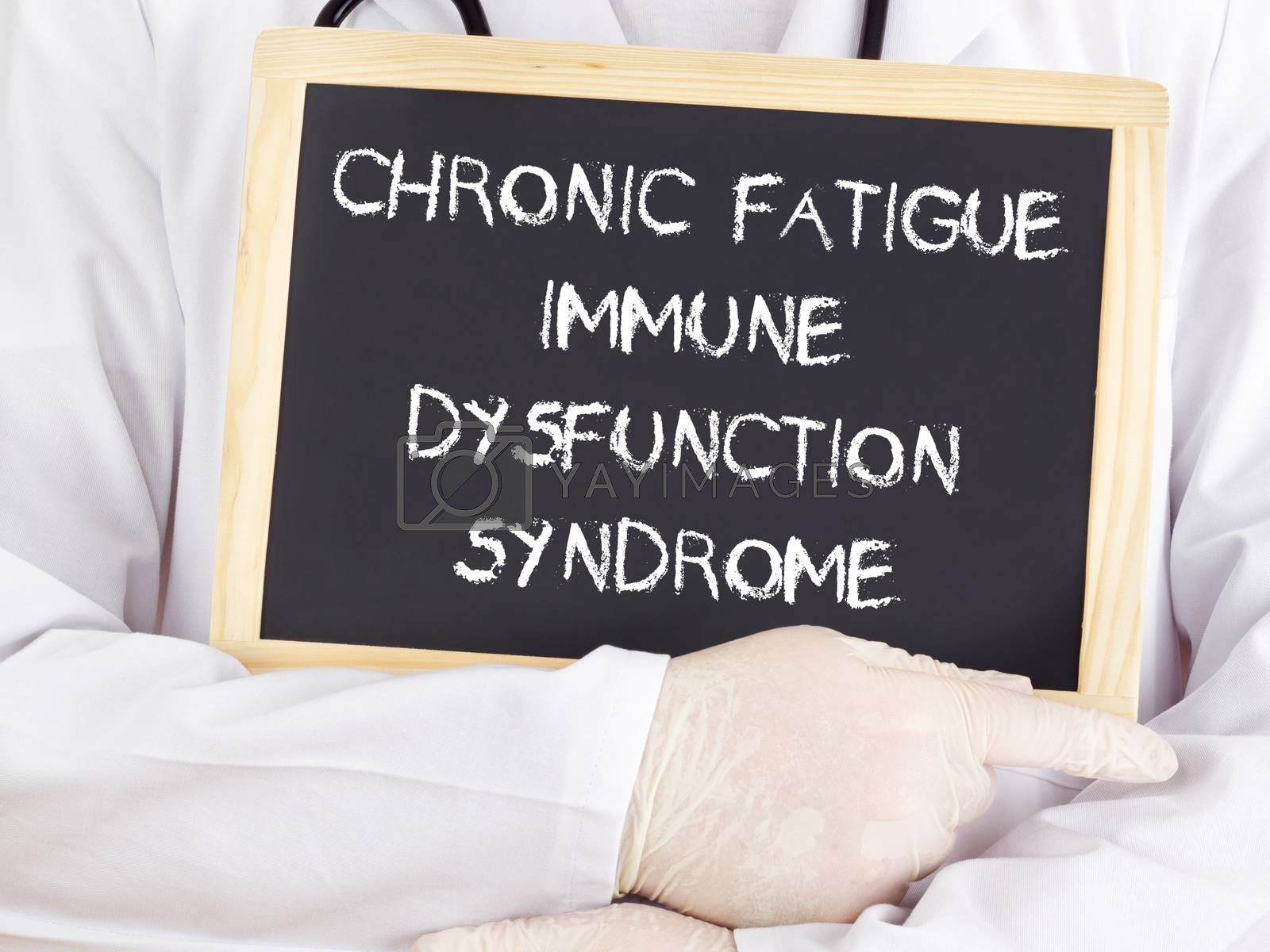 Royalty free image of Doctor shows information: chronic fatigue syndrome immune dysfunction syndrome by gwolters