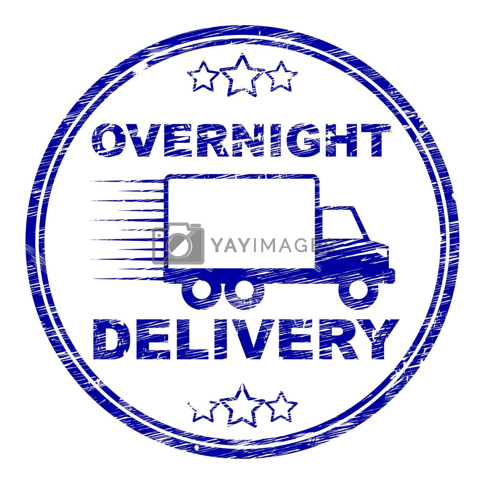 Overnight Delivery Stamp Shows Next Day And Courier by stuartmiles