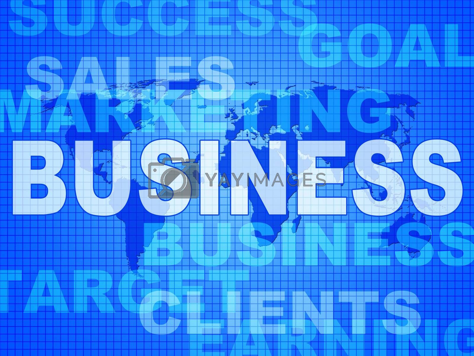 Business Words Shows Corporate Commerce And Buy by stuartmiles