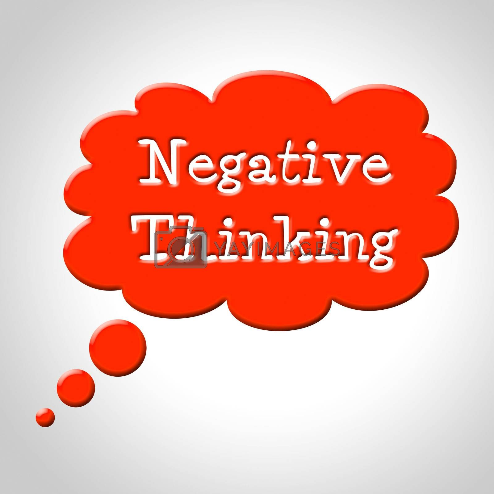 Negative Thinking Bubble Shows Concept Plan And Refusal by stuartmiles