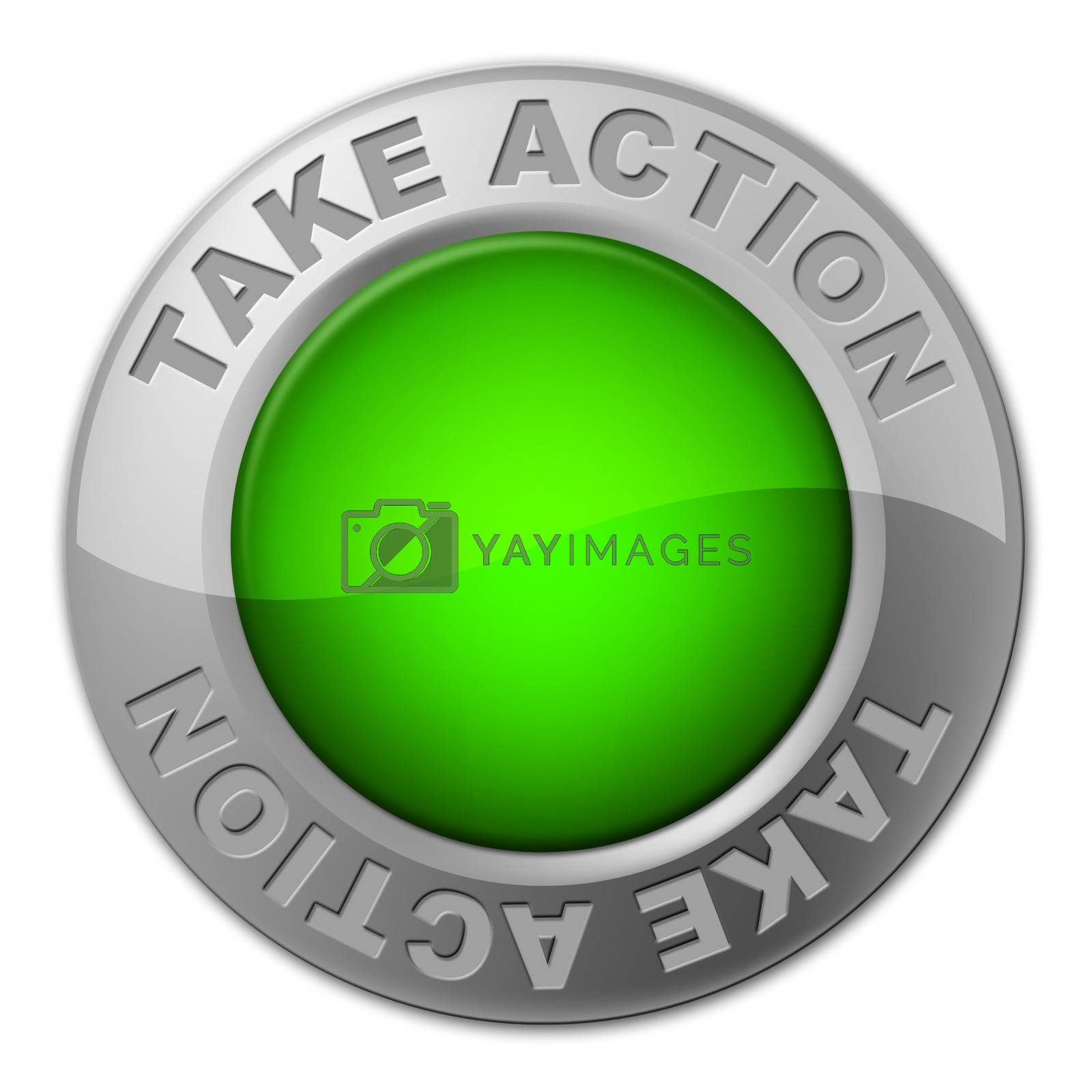 Take Action Button Shows Active Knob And Activism by stuartmiles