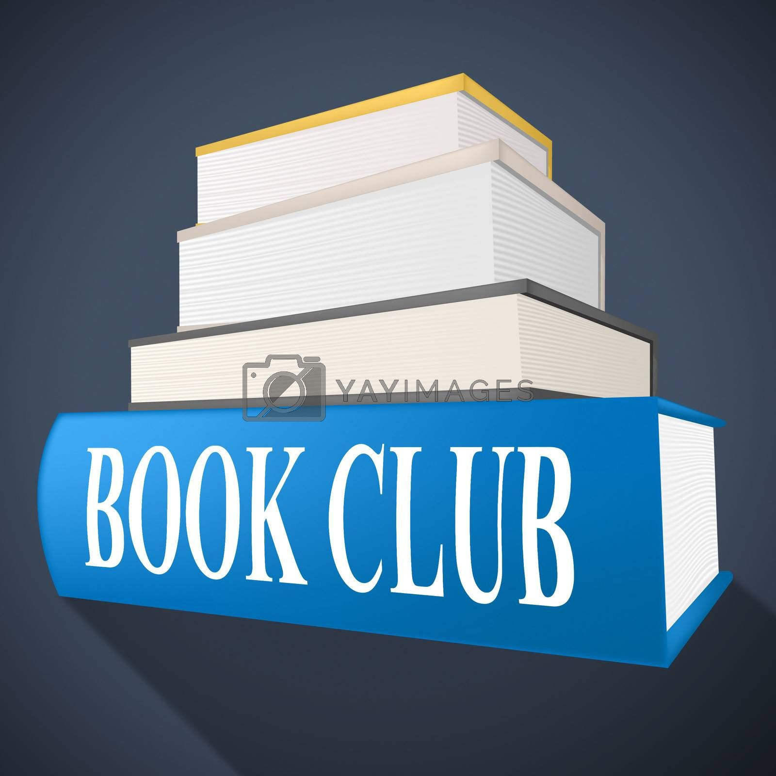 Book Club Means Team Social And Books by stuartmiles