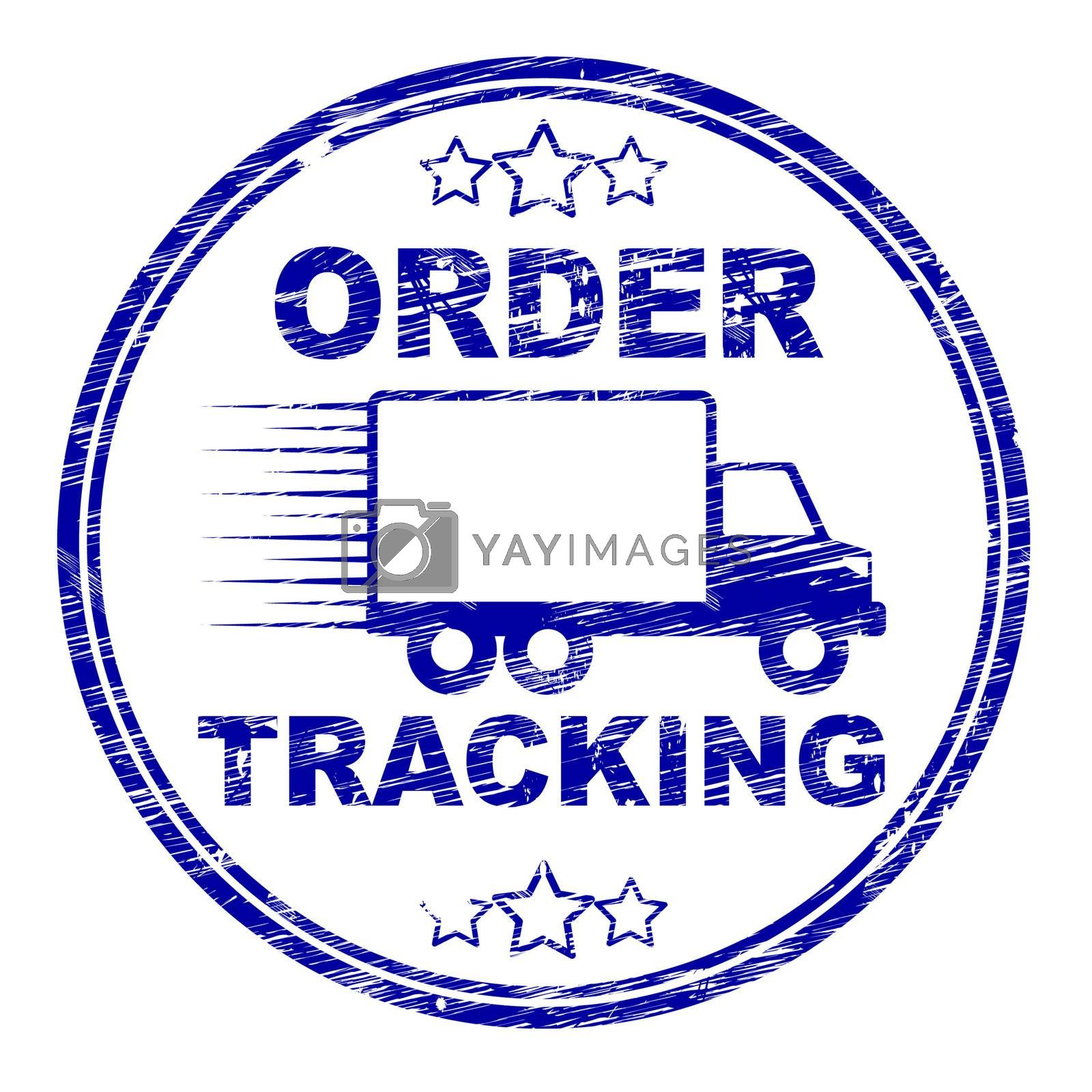 Order Tracking Stamp Means Logistics Trackable And Shipping by stuartmiles