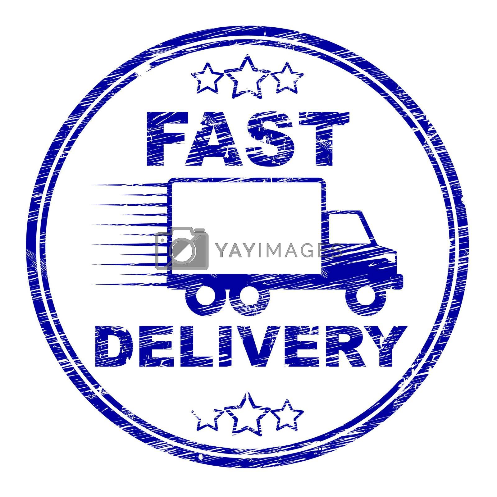Fast Delivery Stamp Means High Speed And Courier by stuartmiles