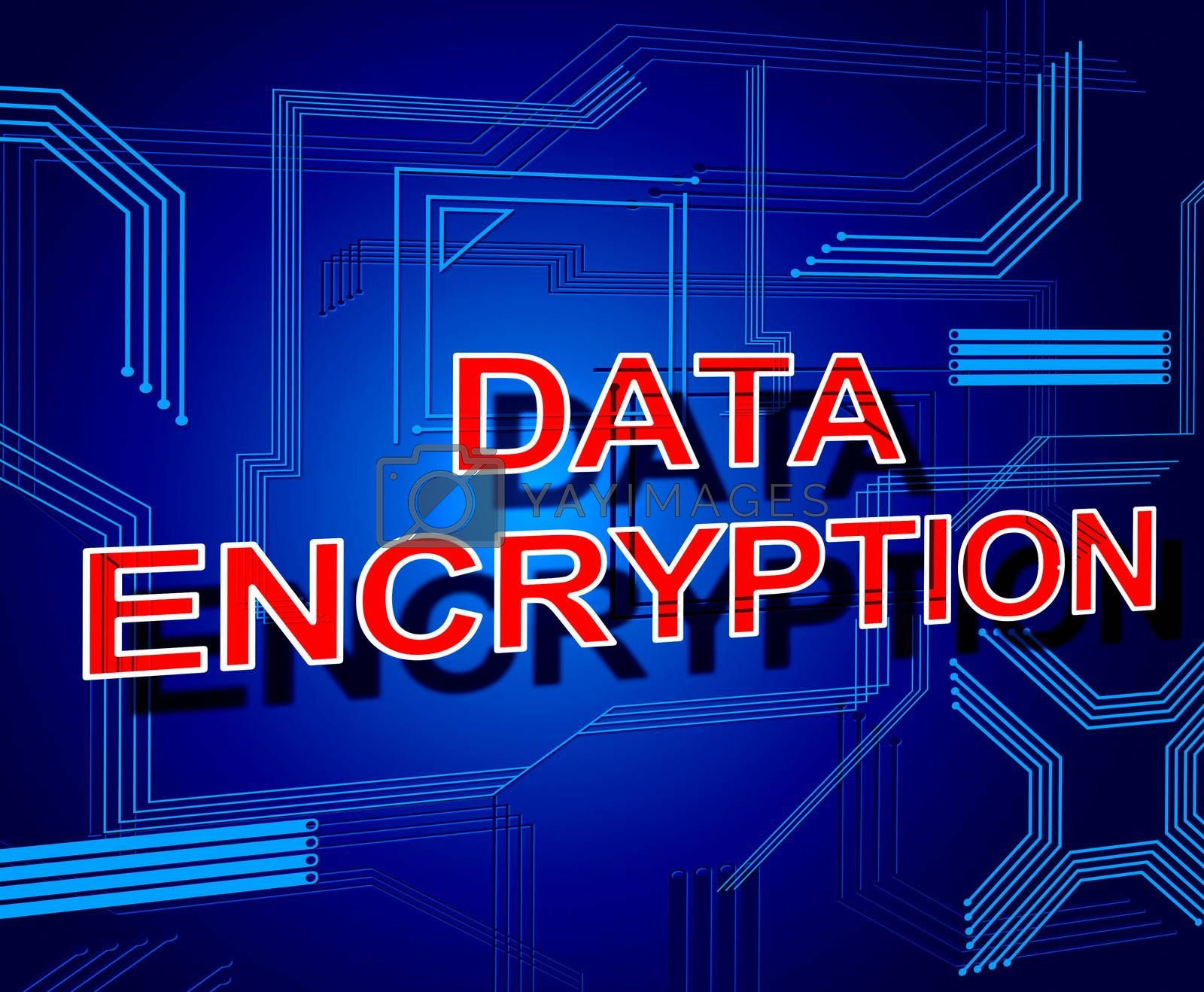 Data Encryption Sign Represents Www Keyboard And Bytes by stuartmiles