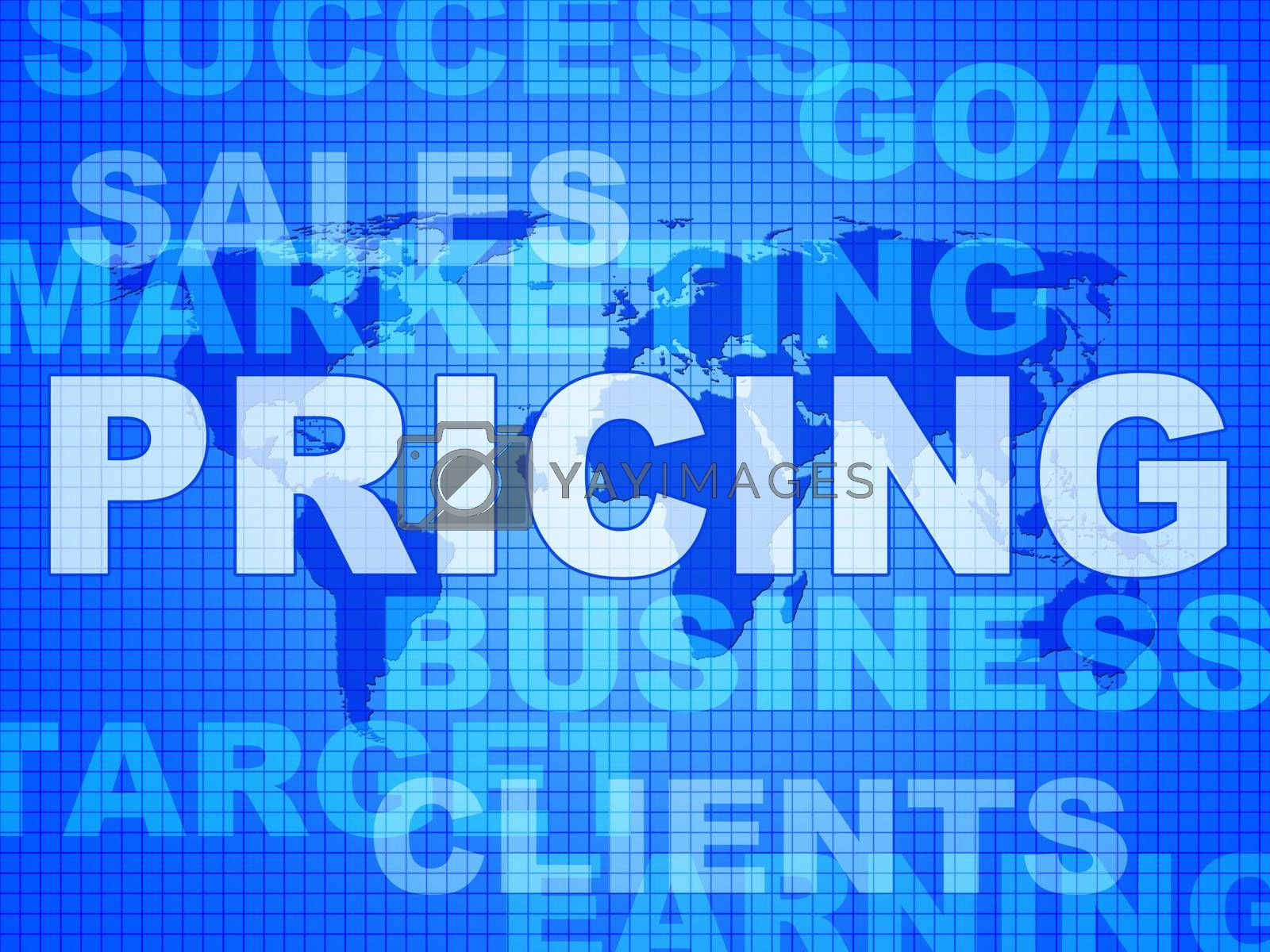 Pricing Words Means Money Outlay And Finances by stuartmiles