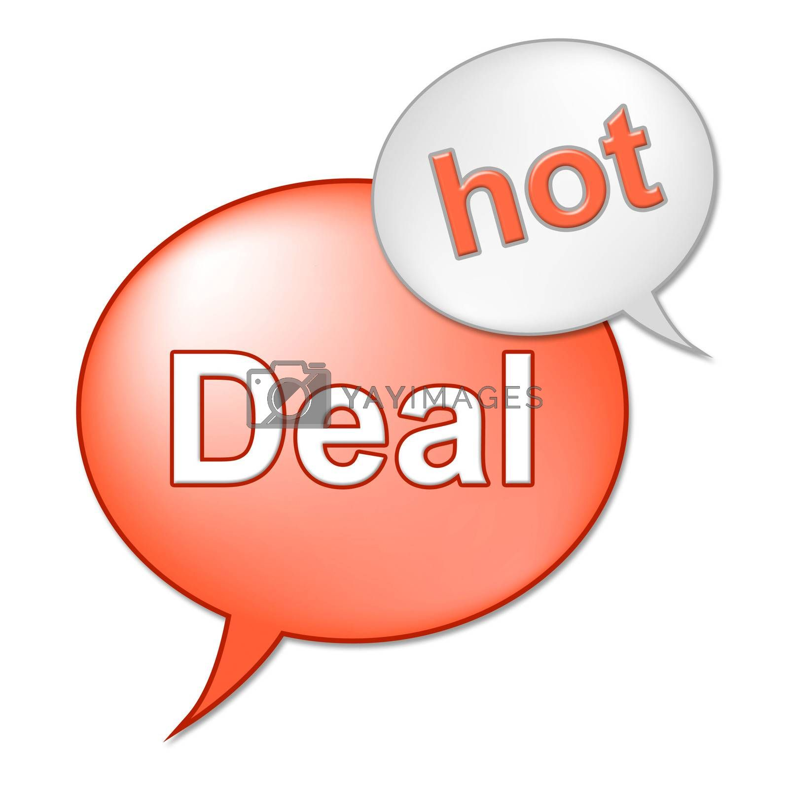Hot Deal Message Indicates Best Price And Business by stuartmiles