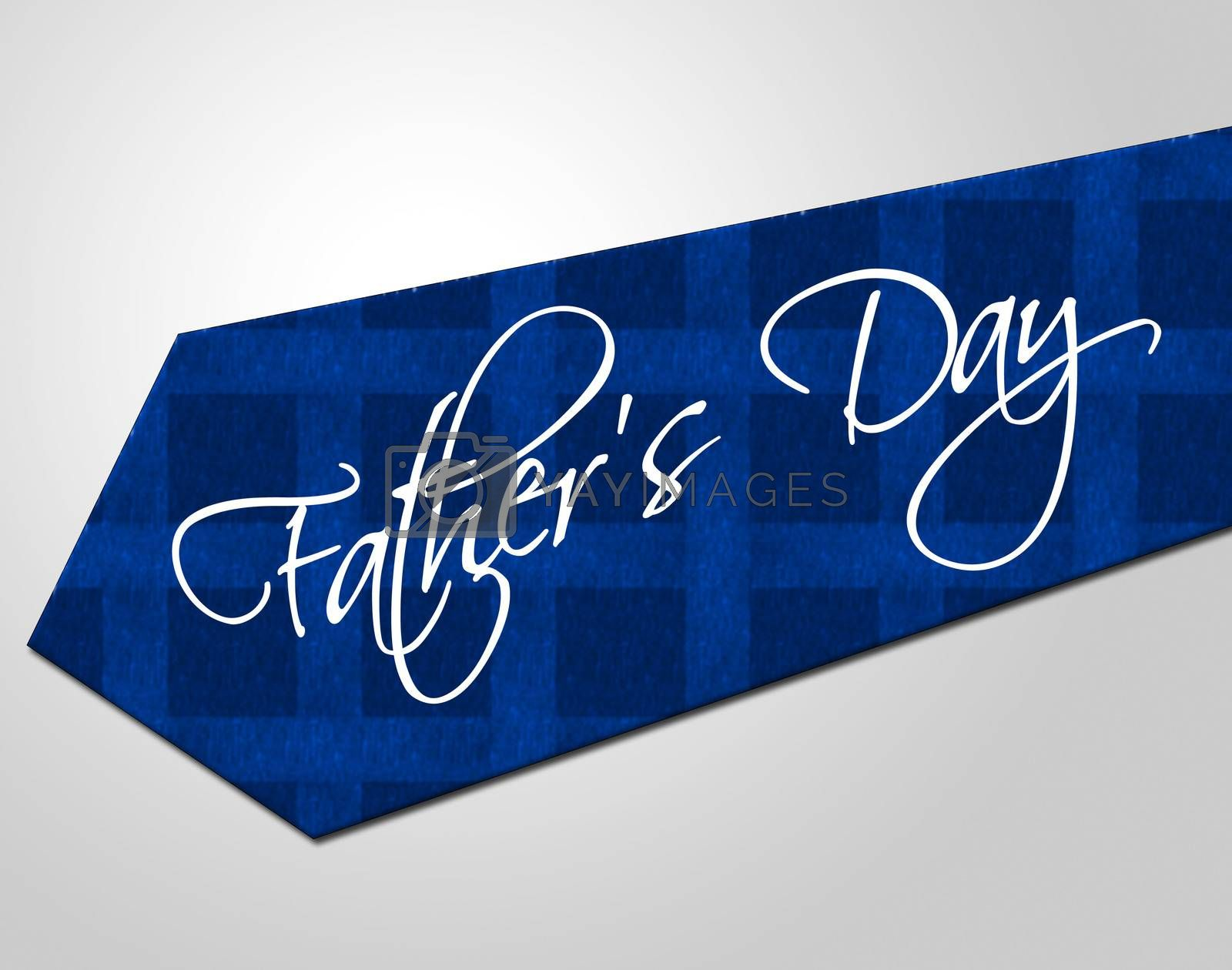 Fathers Day Tie Means Greeting Joy And Fun by stuartmiles