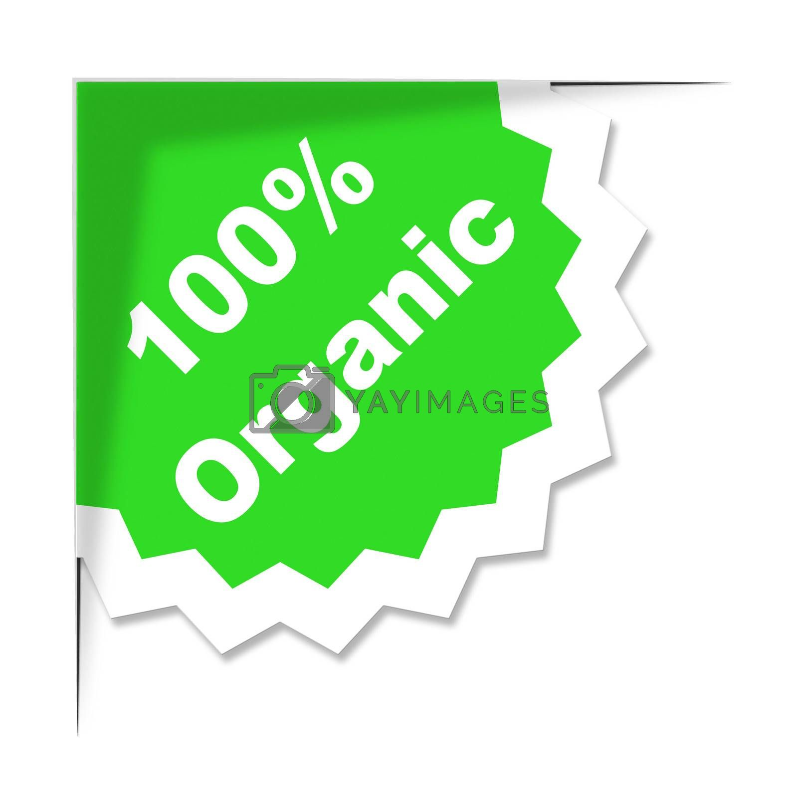 Hundred Percent Organic Shows Absolute Completely And Eco by stuartmiles