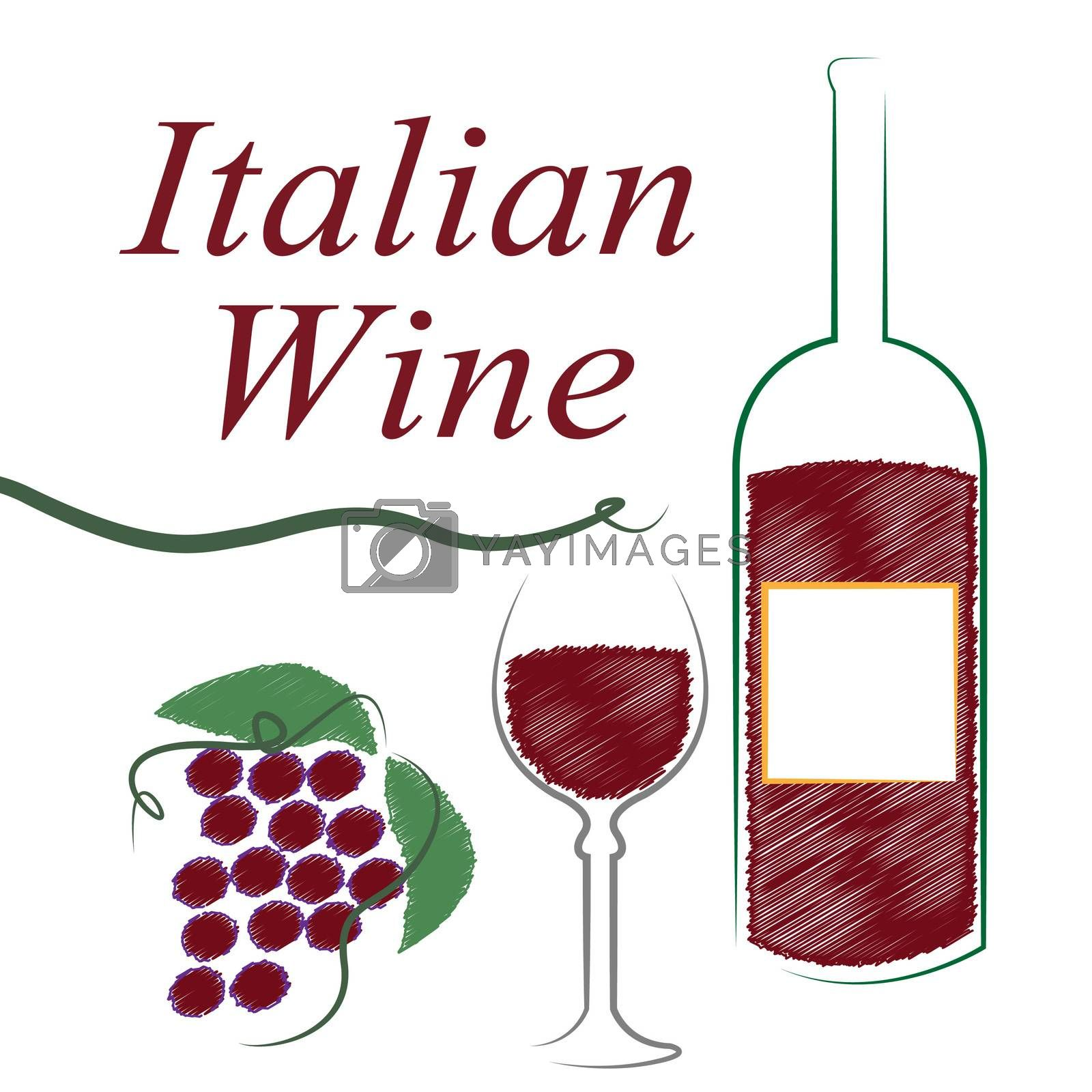 Italian Wine Shows Alcoholic Drink And Booze by stuartmiles