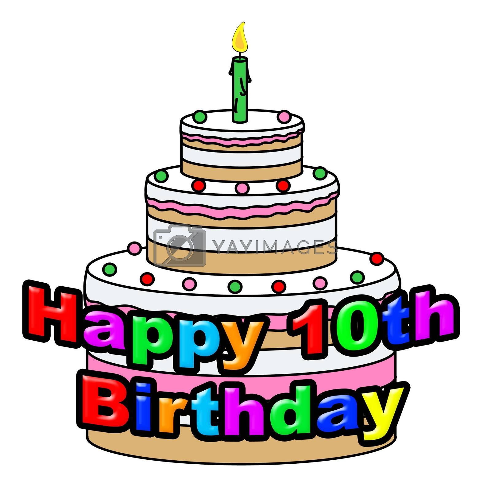 Happy Tenth Birthday Means Greeting Celebration And Congratulating by stuartmiles