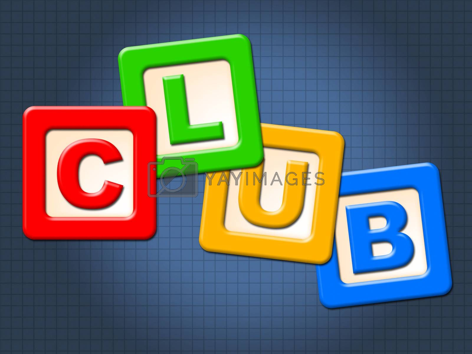 Club Kids Blocks Means Join Membership And Clubs by stuartmiles