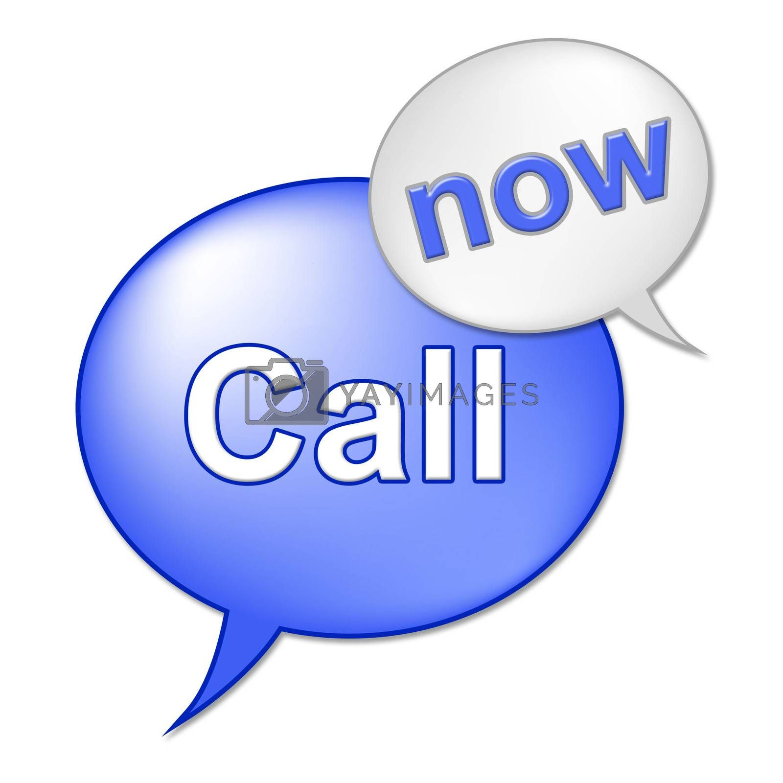 Call Now Sign Indicates At This Time And Communicate by stuartmiles