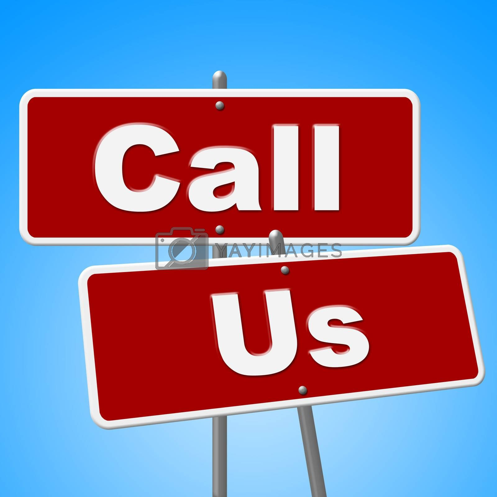 Call Us Signs Indicates Communication Phone And Conversation by stuartmiles