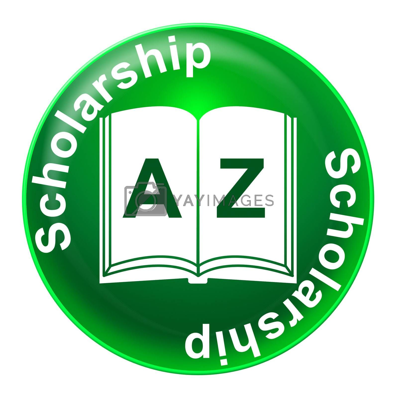 Scholarship Badge Means Diploma Educational And Academic by stuartmiles