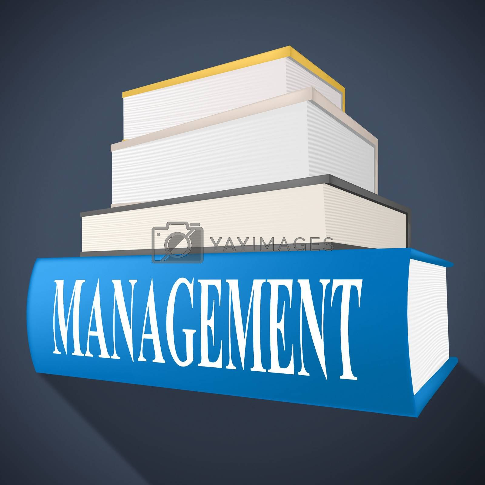 Management Book Represents Bosses Company And Directorate by stuartmiles