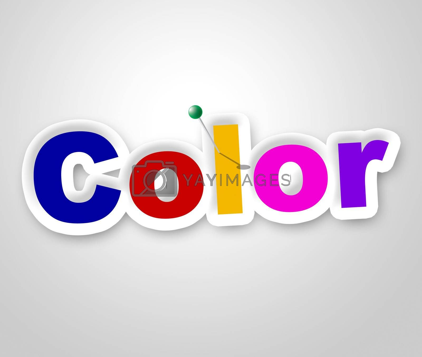 Color Sign Means Multicolored Colorful And Vibrant by stuartmiles
