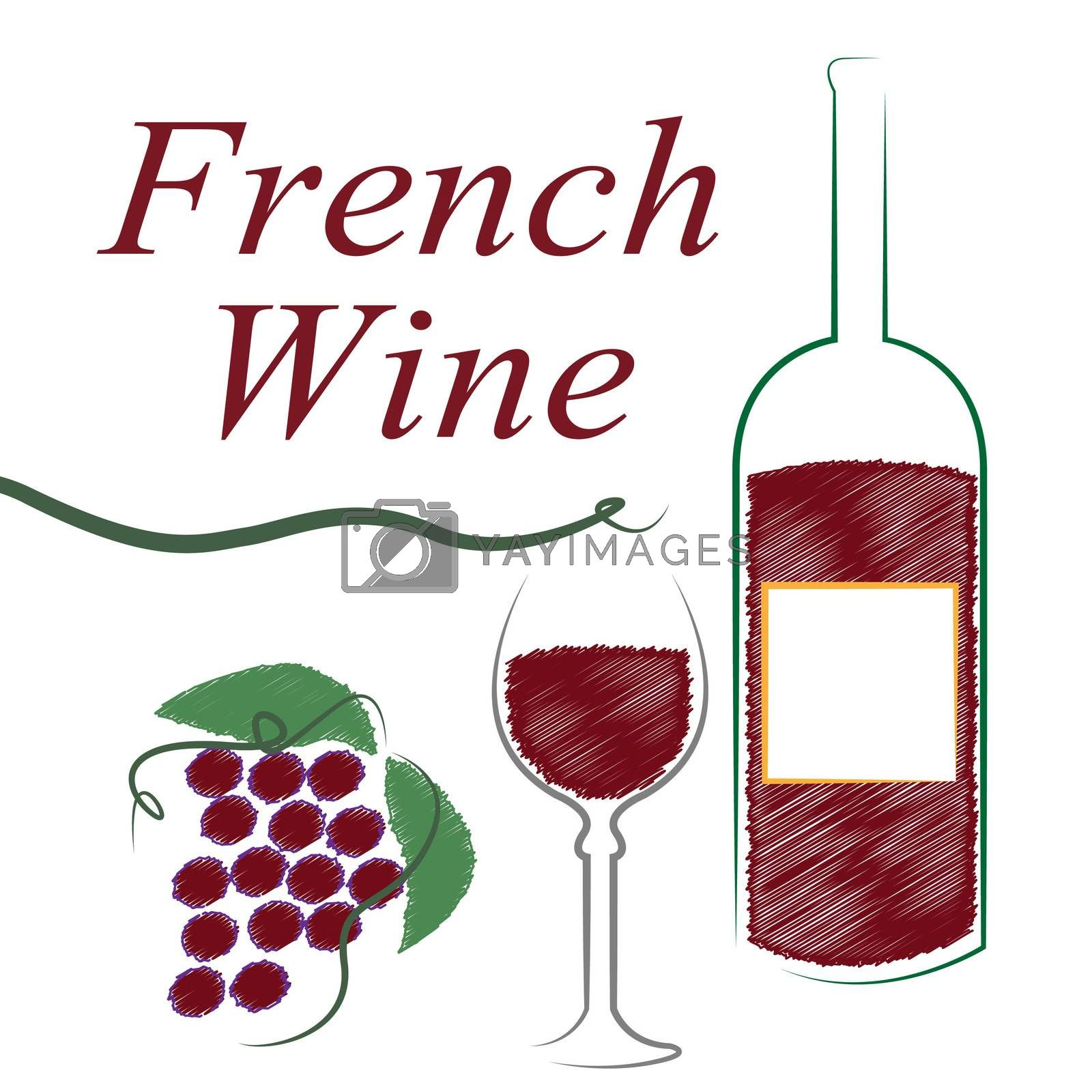 France French Indicates Wine Tasting And Alcoholic by stuartmiles
