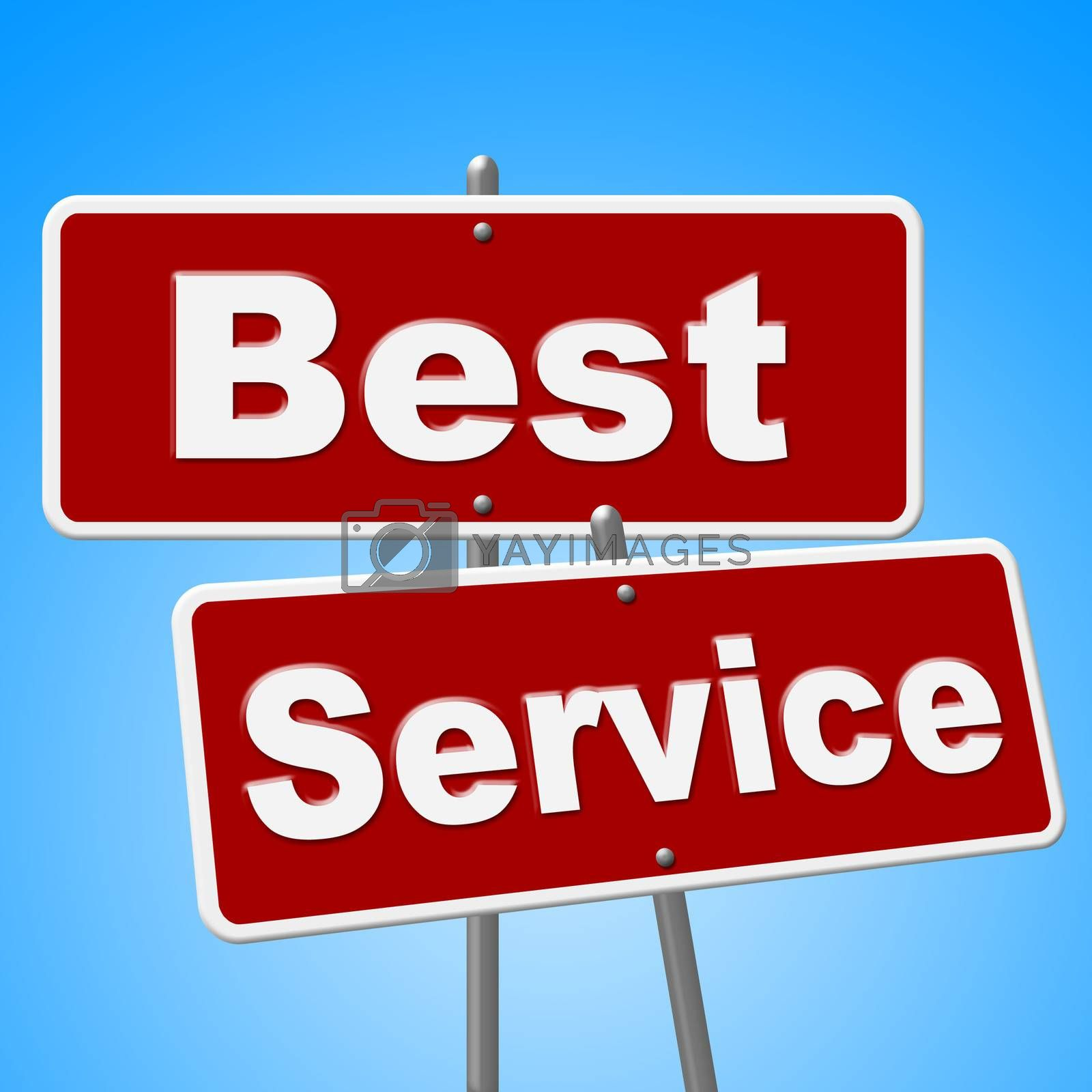 Best Service Signs Means Number One And Advice by stuartmiles