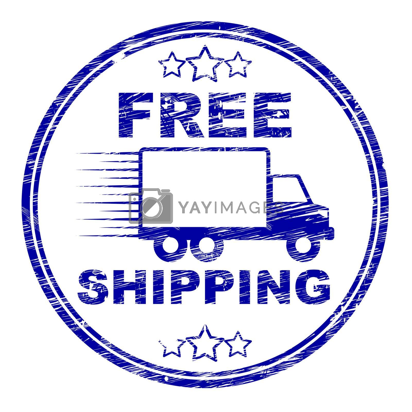 Free Shipping Stamp Represents For Nothing And Complimentary by stuartmiles