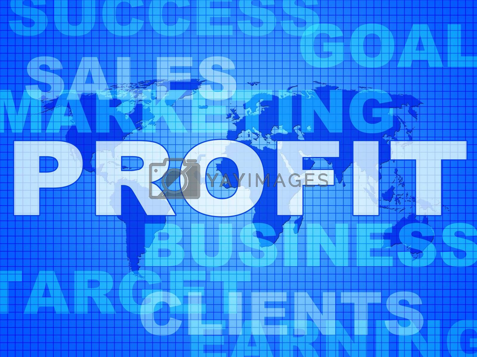 Profit Words Indicates Investment Earnings And Corporate by stuartmiles