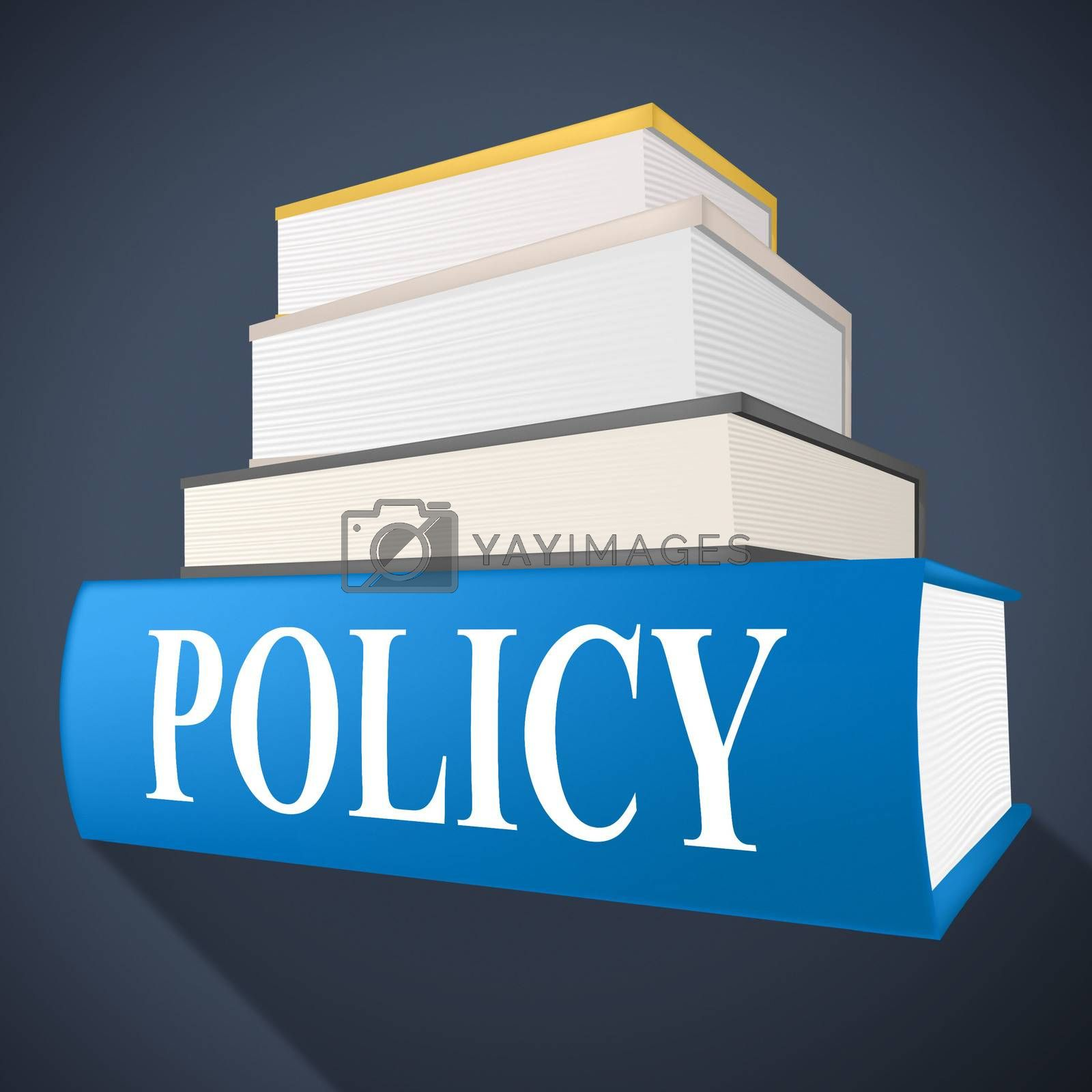 Policy Book Means Rule Conditions And Textbook by stuartmiles
