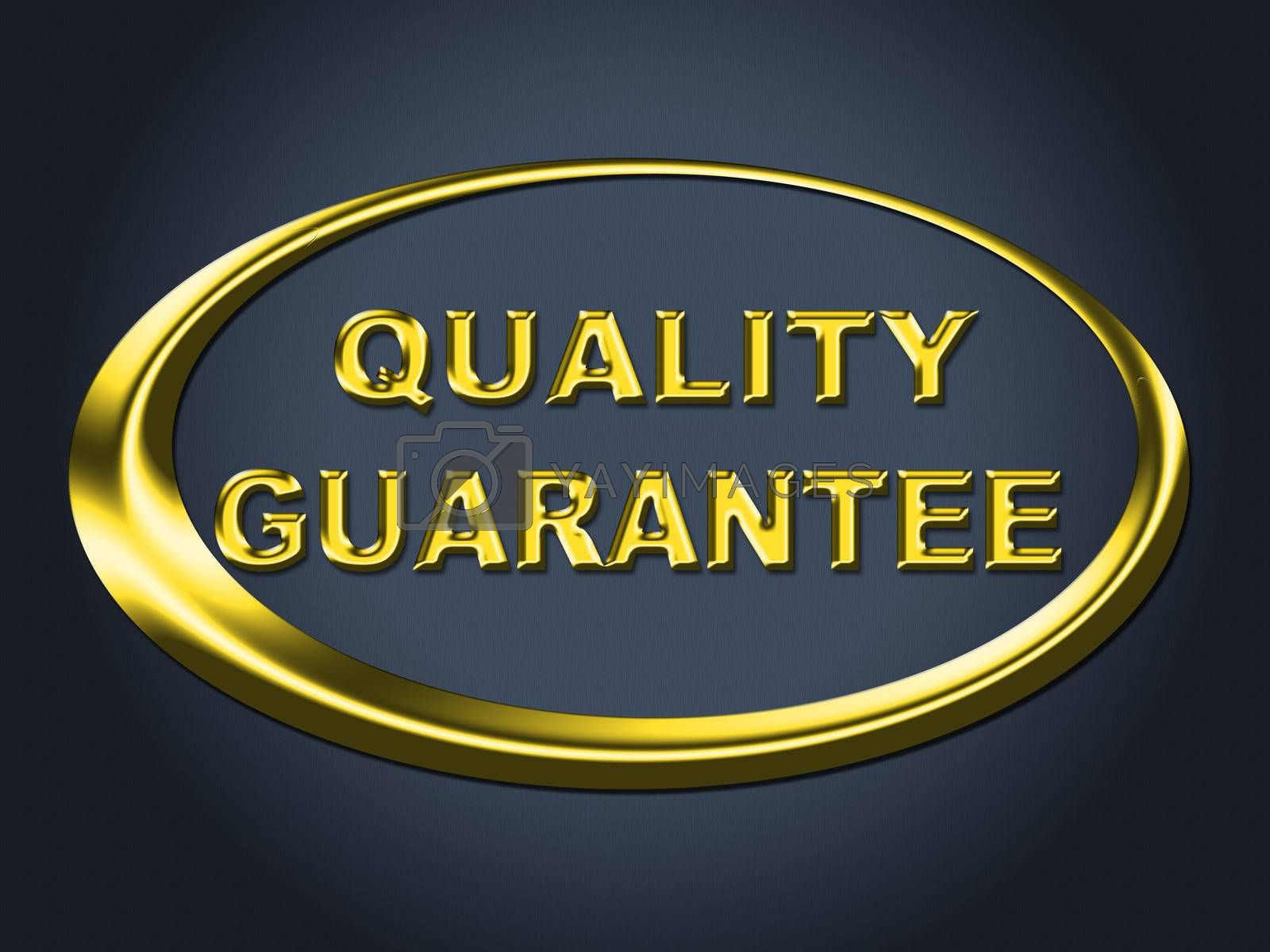 Quality Guarantee Sign Shows Guaranteed Placard And Check by stuartmiles