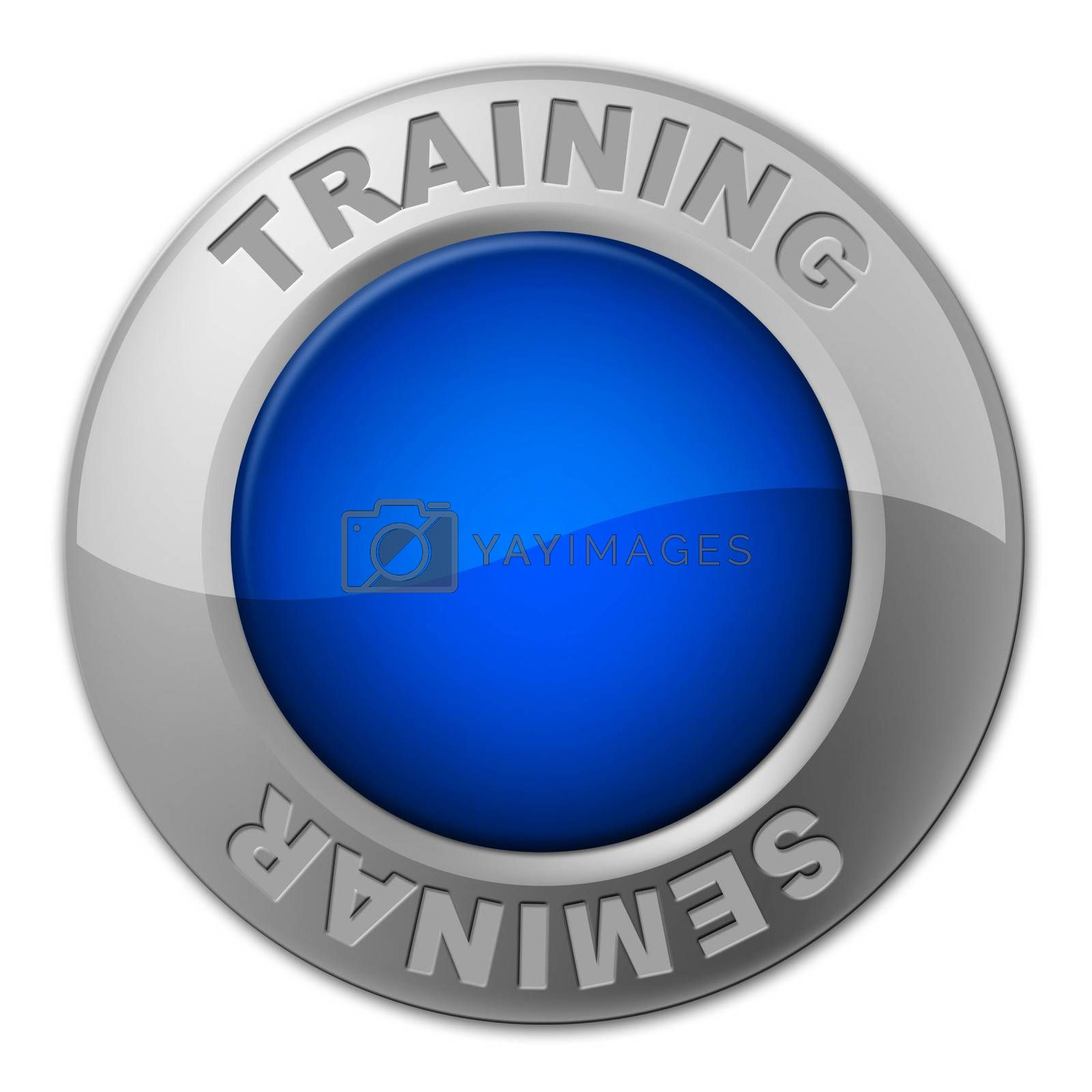 Training Seminar Button Shows Conference Learning And Webinar by stuartmiles