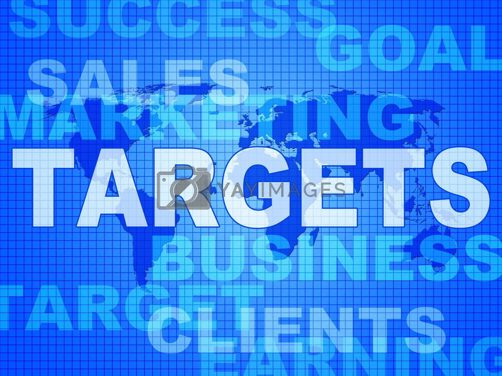 Targets Words Represents Projection Business And Aiming by stuartmiles