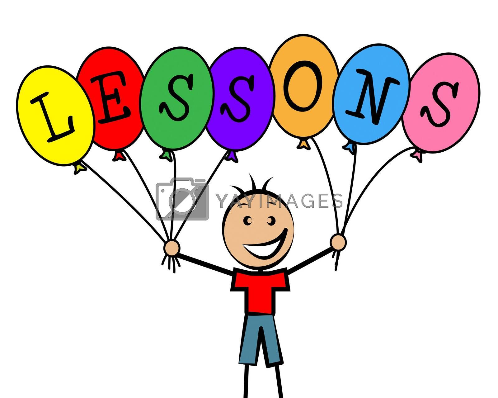 Lessons Balloons Indicates Educating Learned And Childhood by stuartmiles