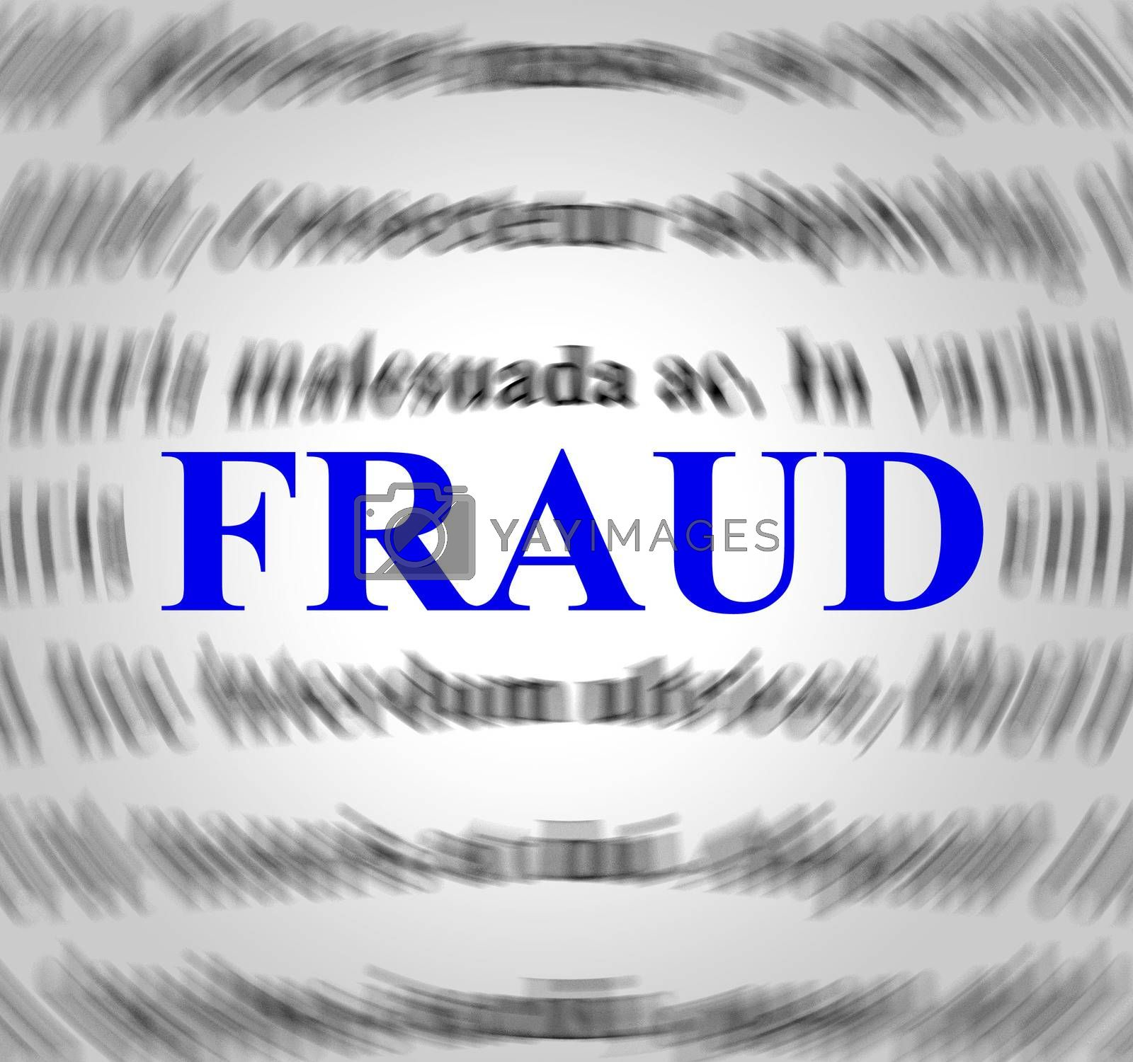 Fraud Definition Indicates Rip Off And Con by stuartmiles