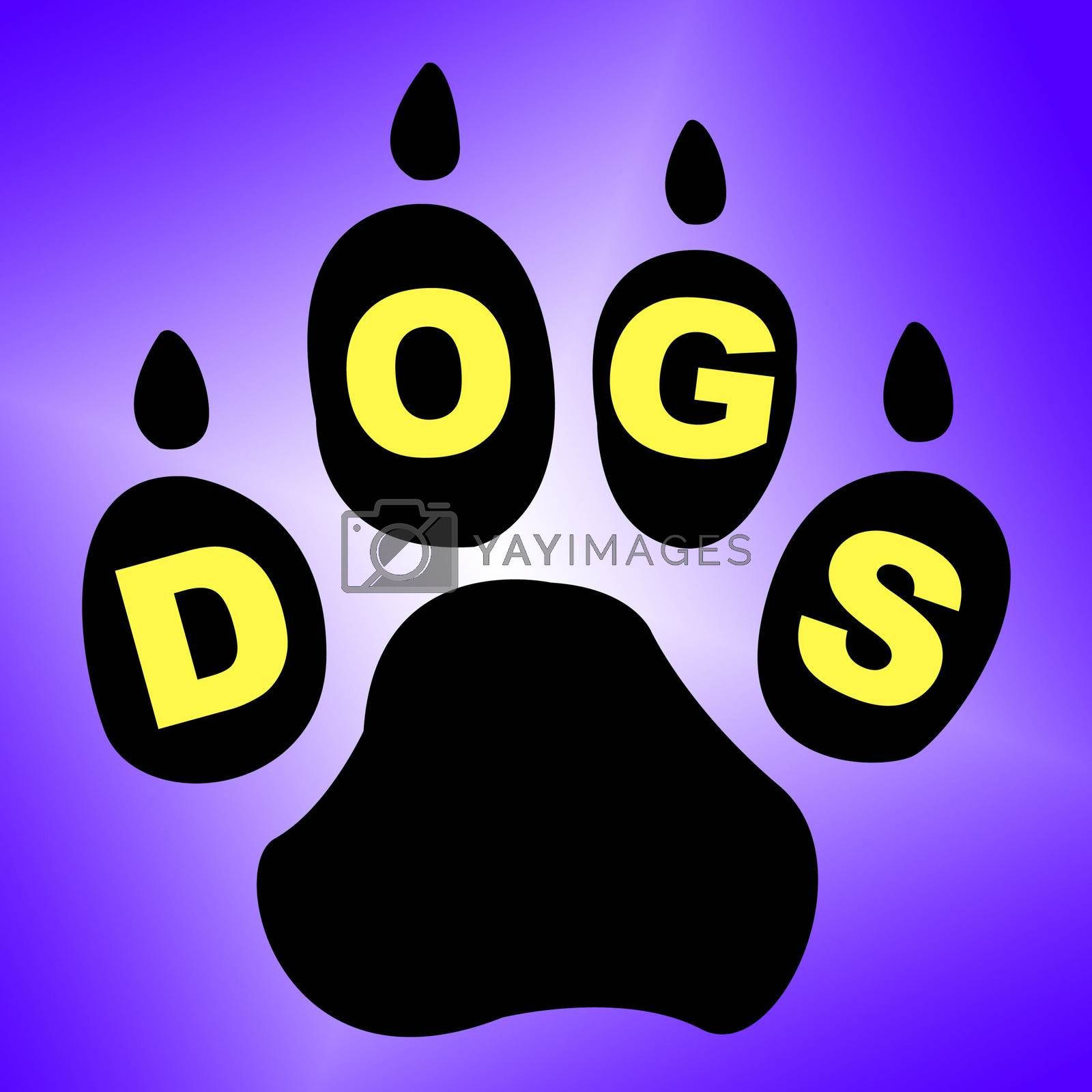 Dogs Paw Means Pets Pup And Pedigree by stuartmiles