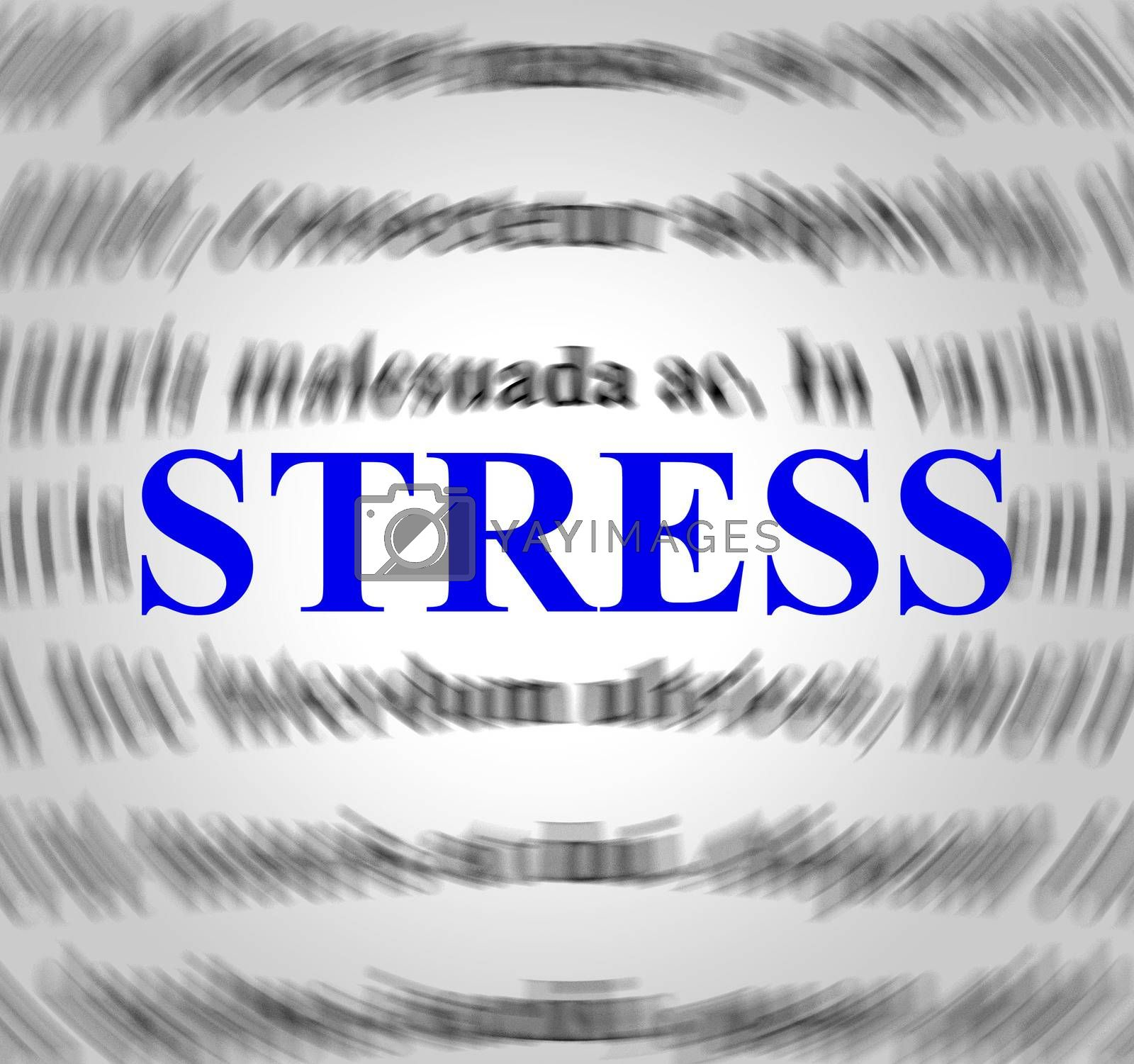 Stress Definition Indicates Explanation Pressures And Tension by stuartmiles