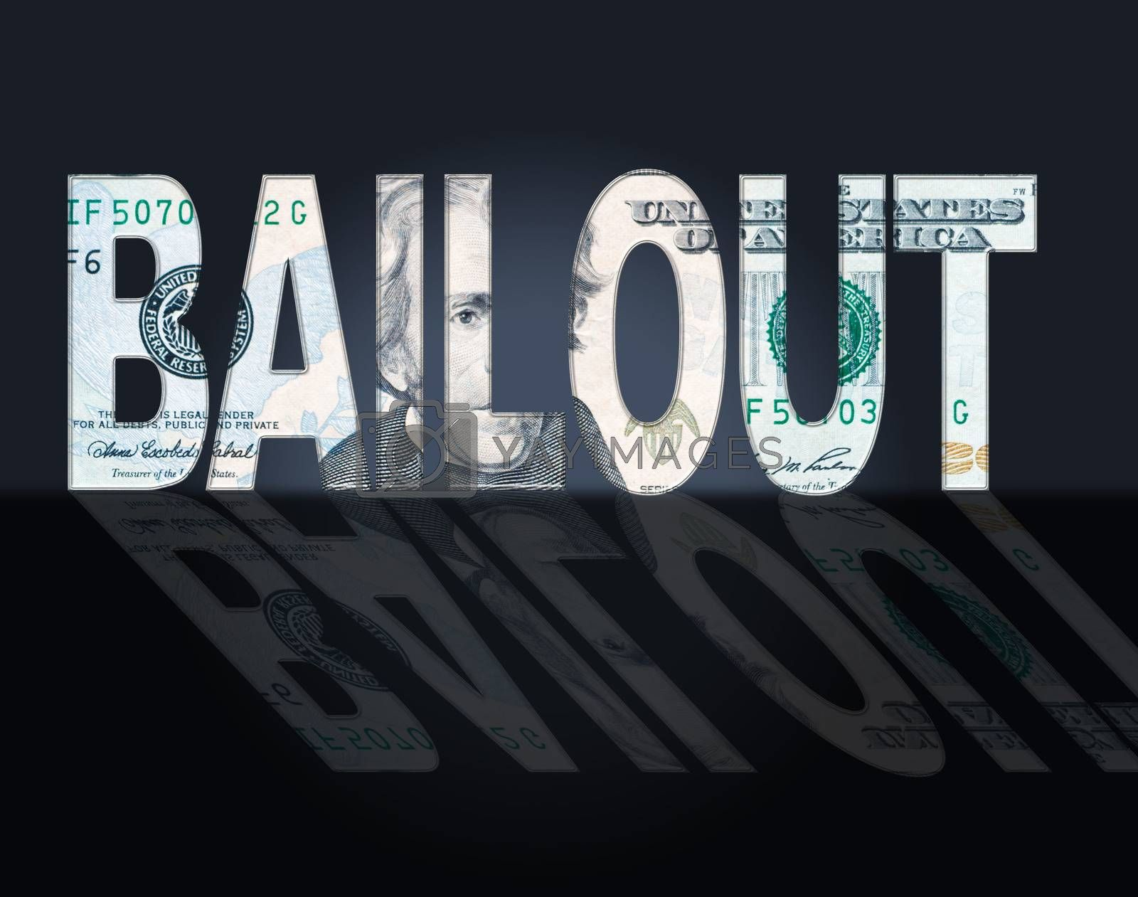 Bailout Dollars Means United States And Bailing by stuartmiles