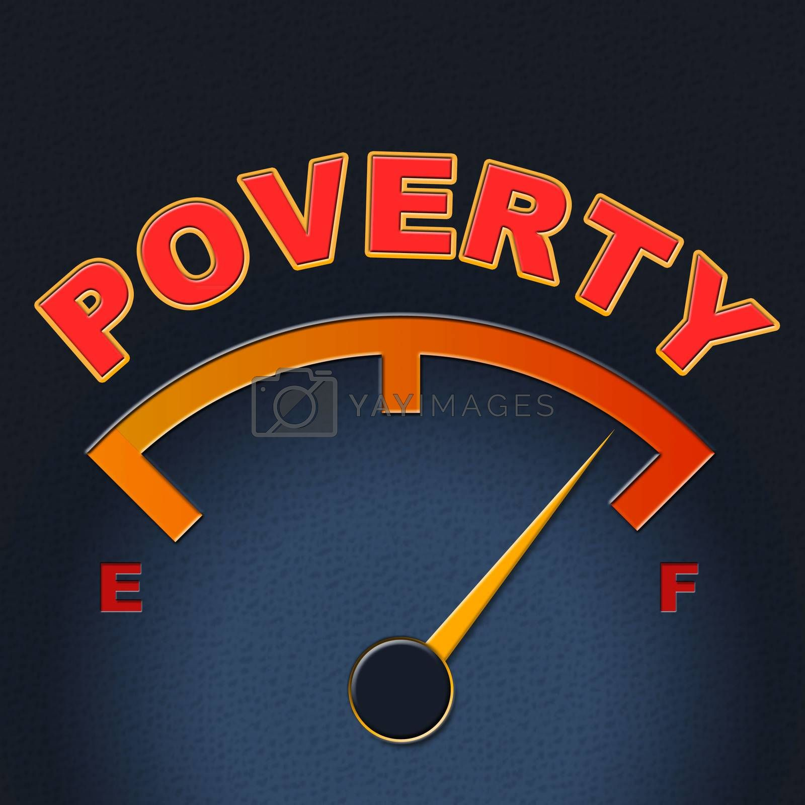 Poverty Gauge Shows Stop Hunger And Display by stuartmiles