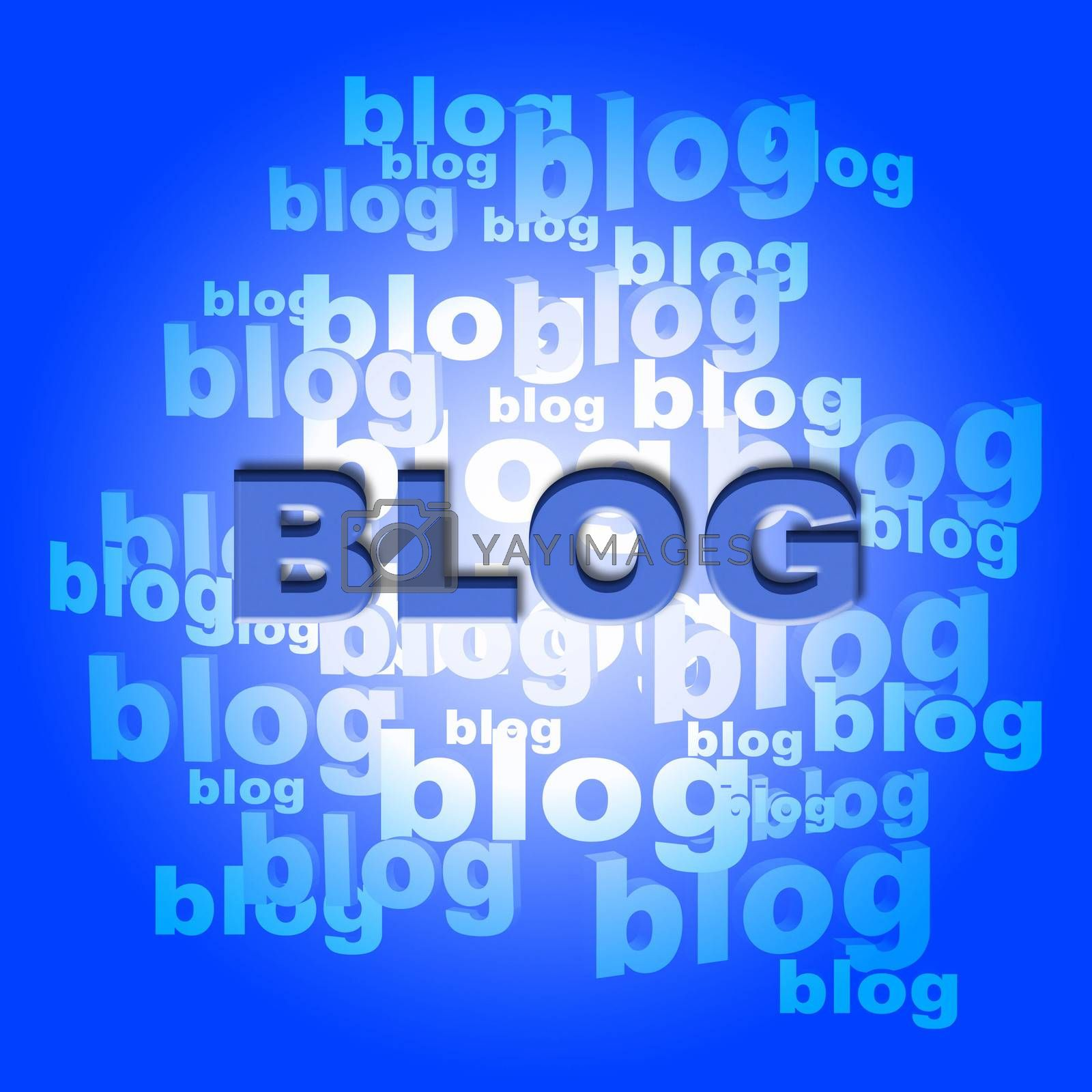 Blog Words Means World Wide Web And Blogger by stuartmiles