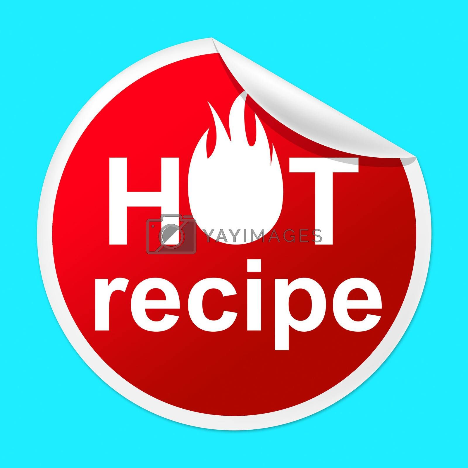 Hot Recipe Sticker Means Prepare Food And Book by stuartmiles