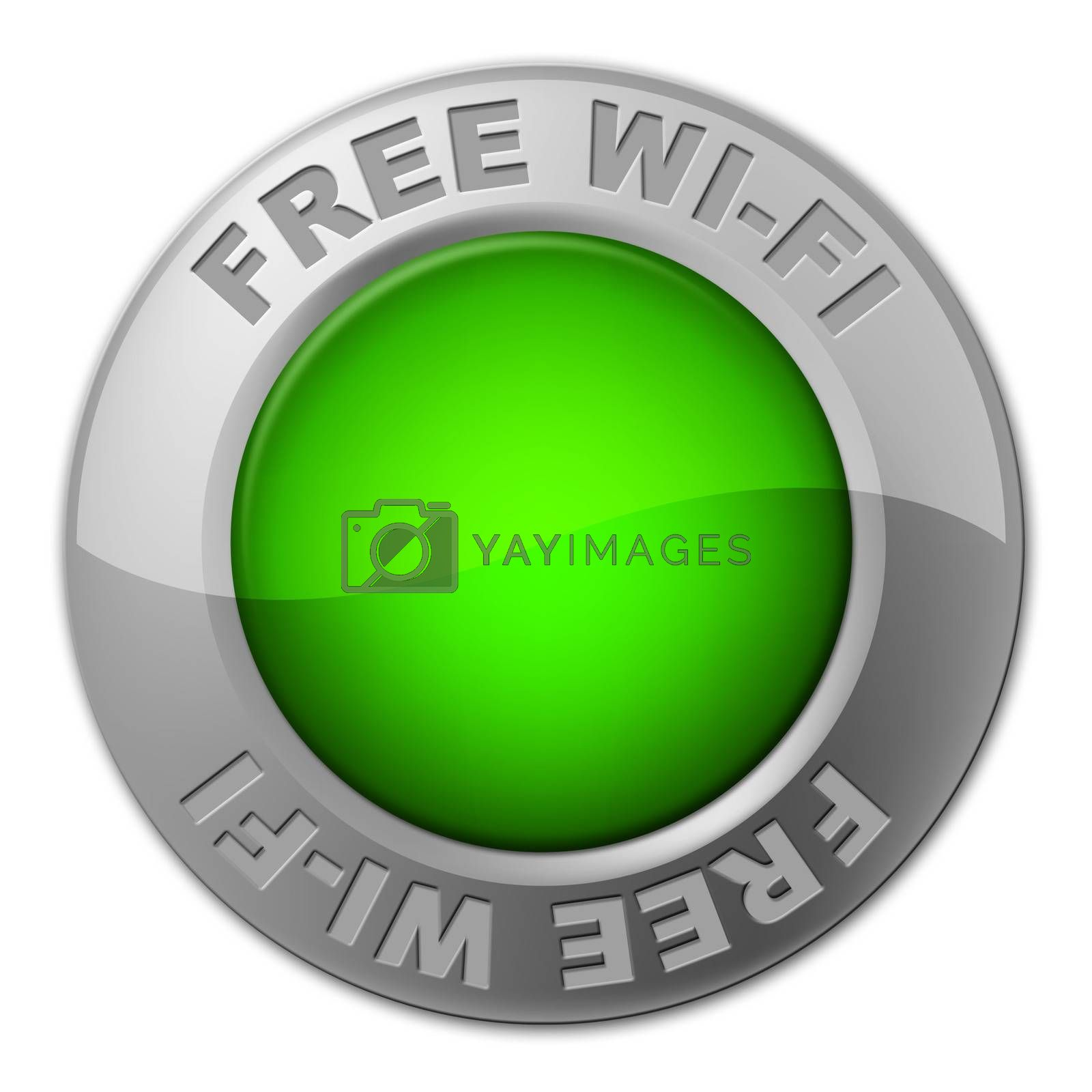 Free Wifi Button Shows With Our Compliments And Access by stuartmiles
