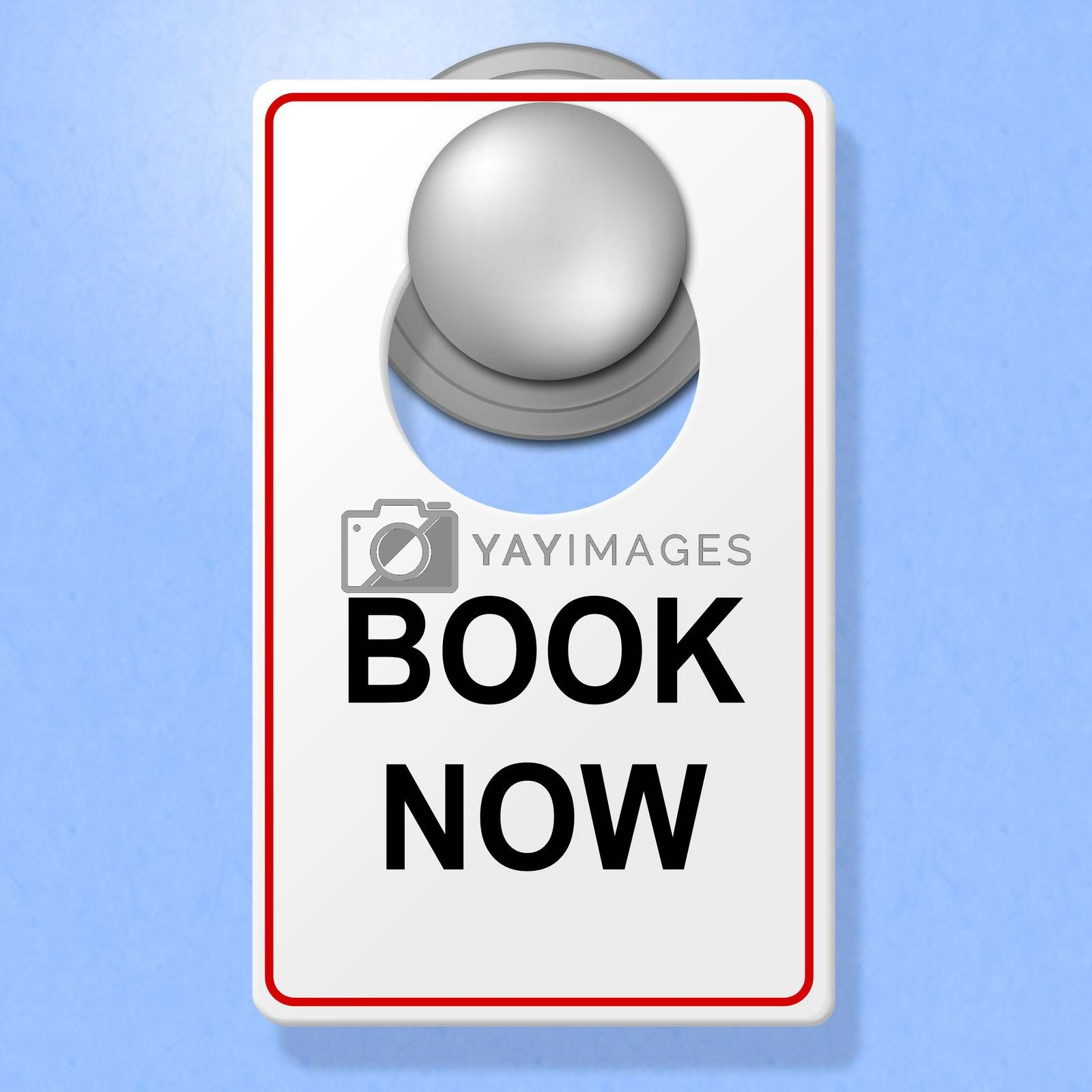 Book Now Sign Represents Double Room And Accommodation by stuartmiles